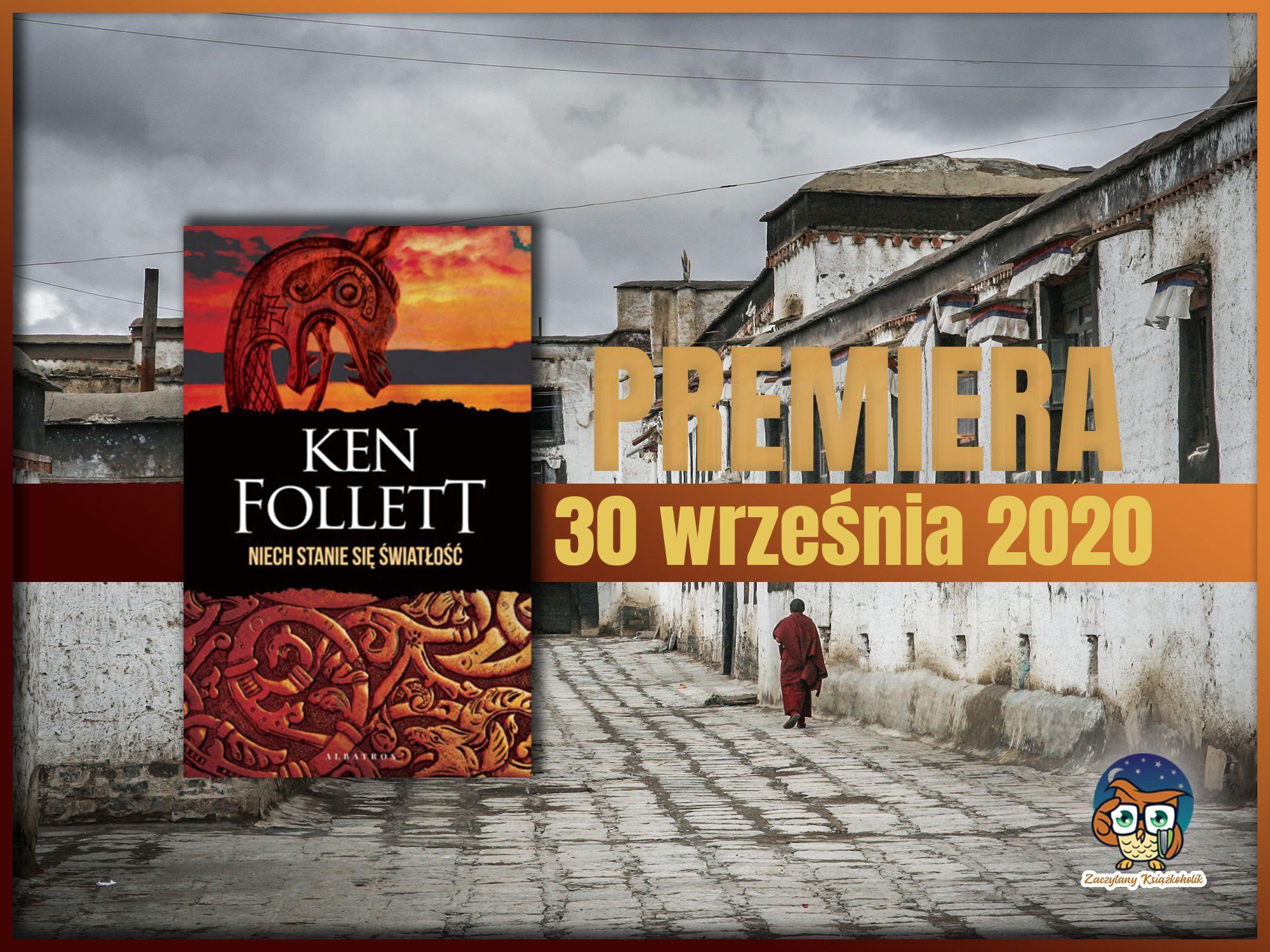 Niech stanie się światłość, Ken Follett, zaczytanyksiazkoholik.pl