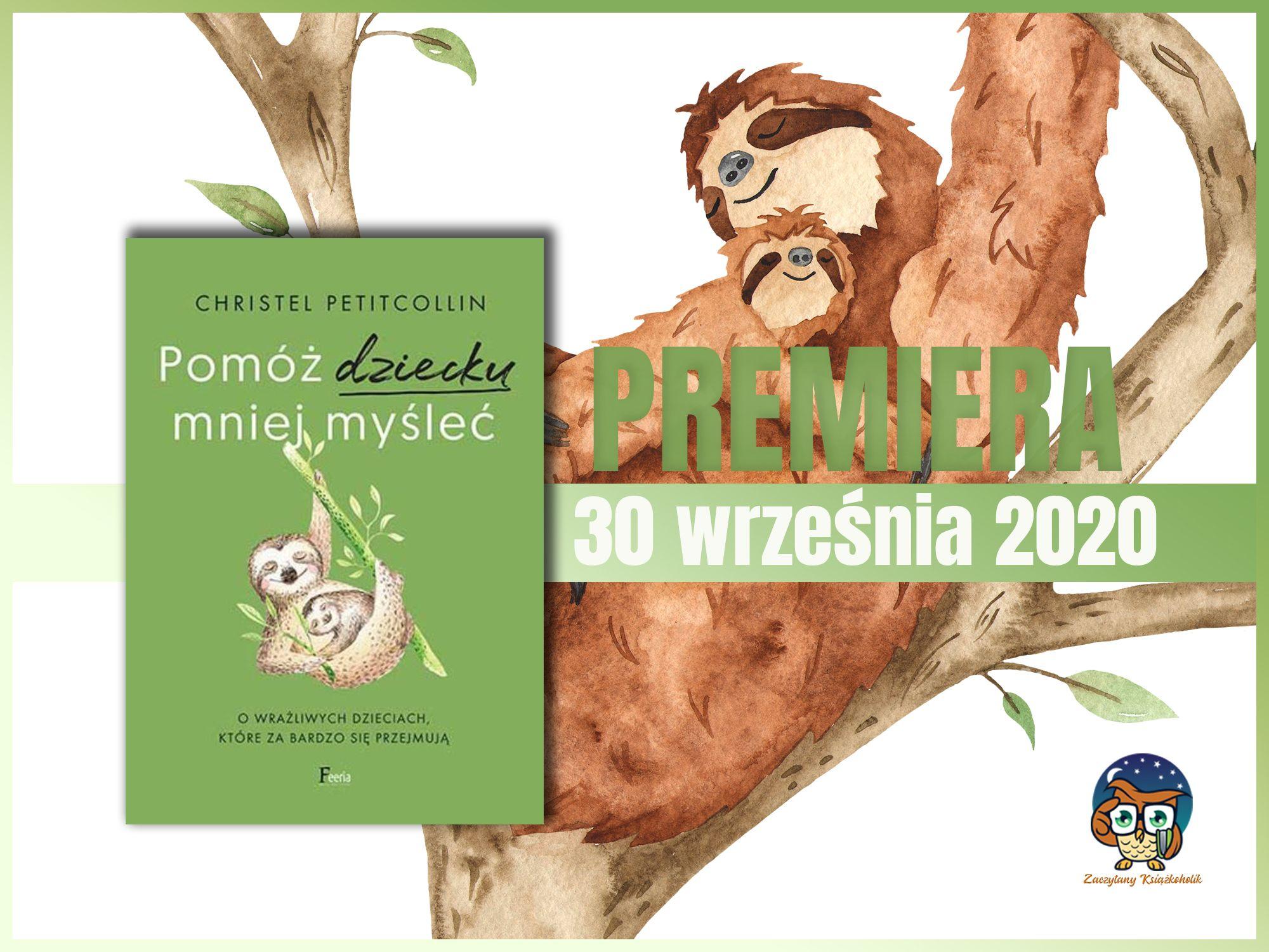 Pomóź dziecku mniej myśleć, Christel Petitcollin, zaczytanyksiazkoholik.pl