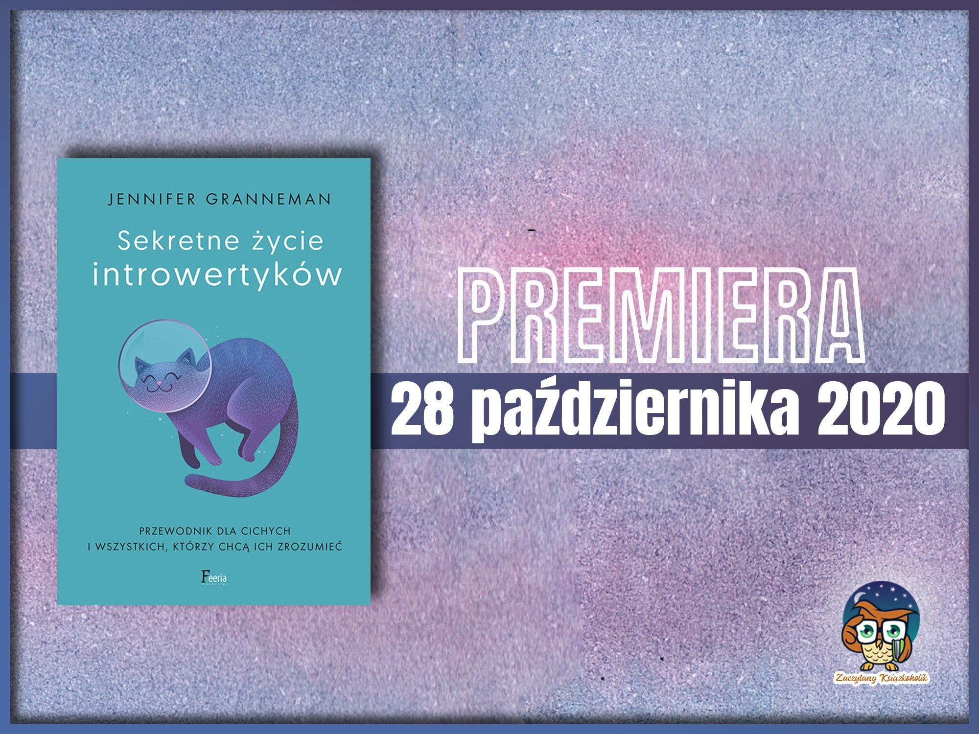 Sekretne życie introwertyków, Jennifer Granneman, zaczytanyksiazkoholik.pl