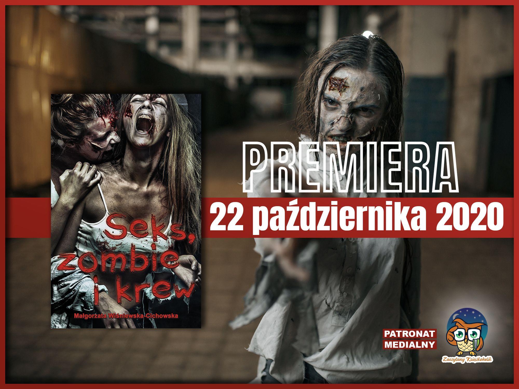 Seks, zombie i krew, Małgorzata Wiśniewska-Cichowska zaczytanyksiazkoholik.pl