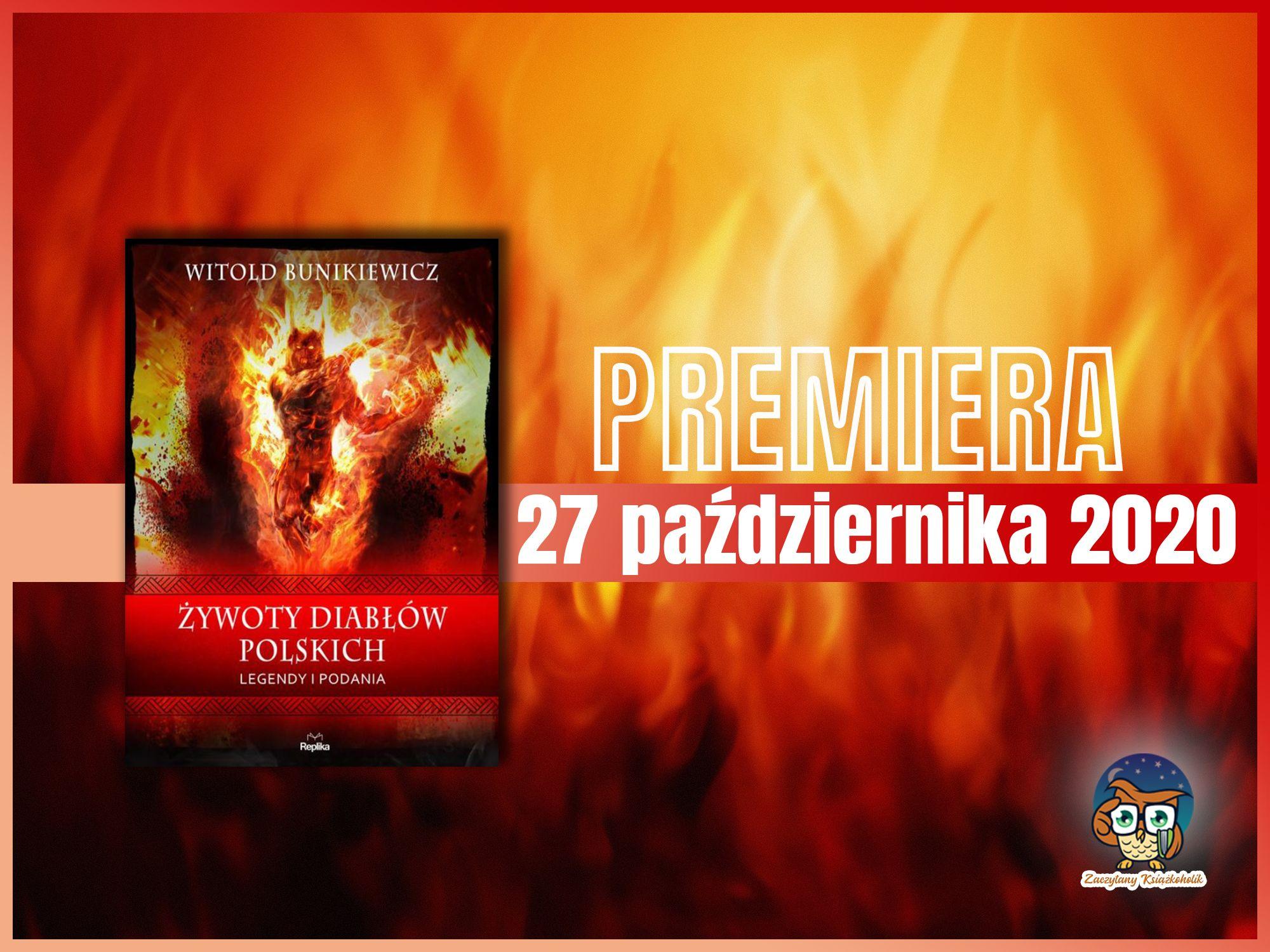 Witold Bunikiewicz, żywoty diabłów polskich, zaczytanyksiazkoholik.pl