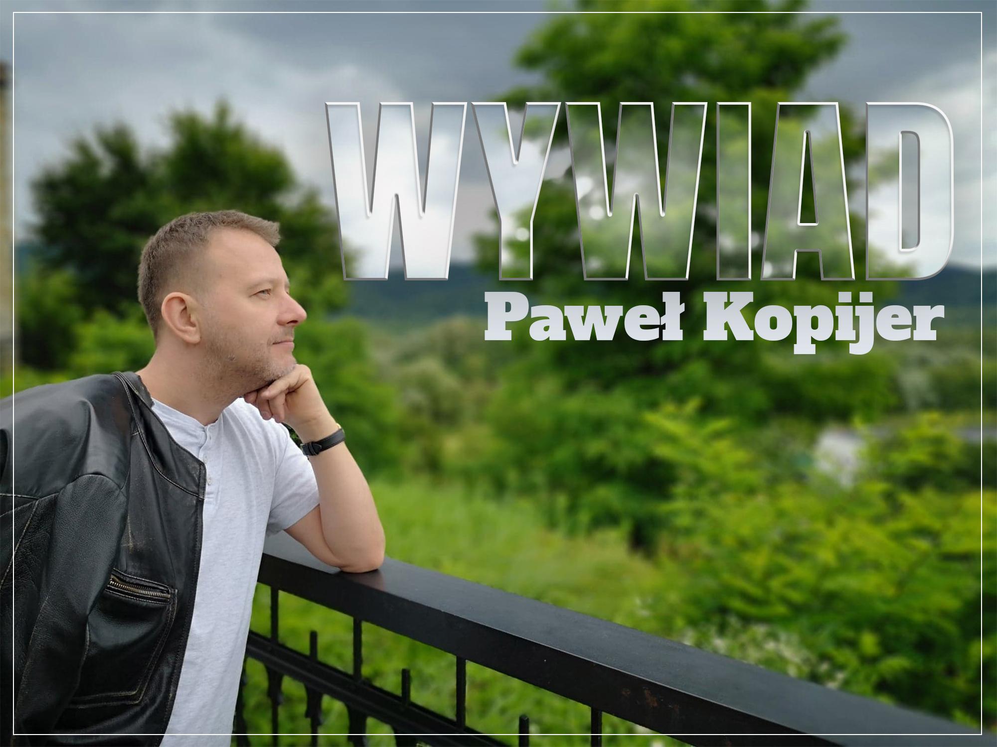 Paweł Kopijer. zaczytanyksiazkoholik.pl,