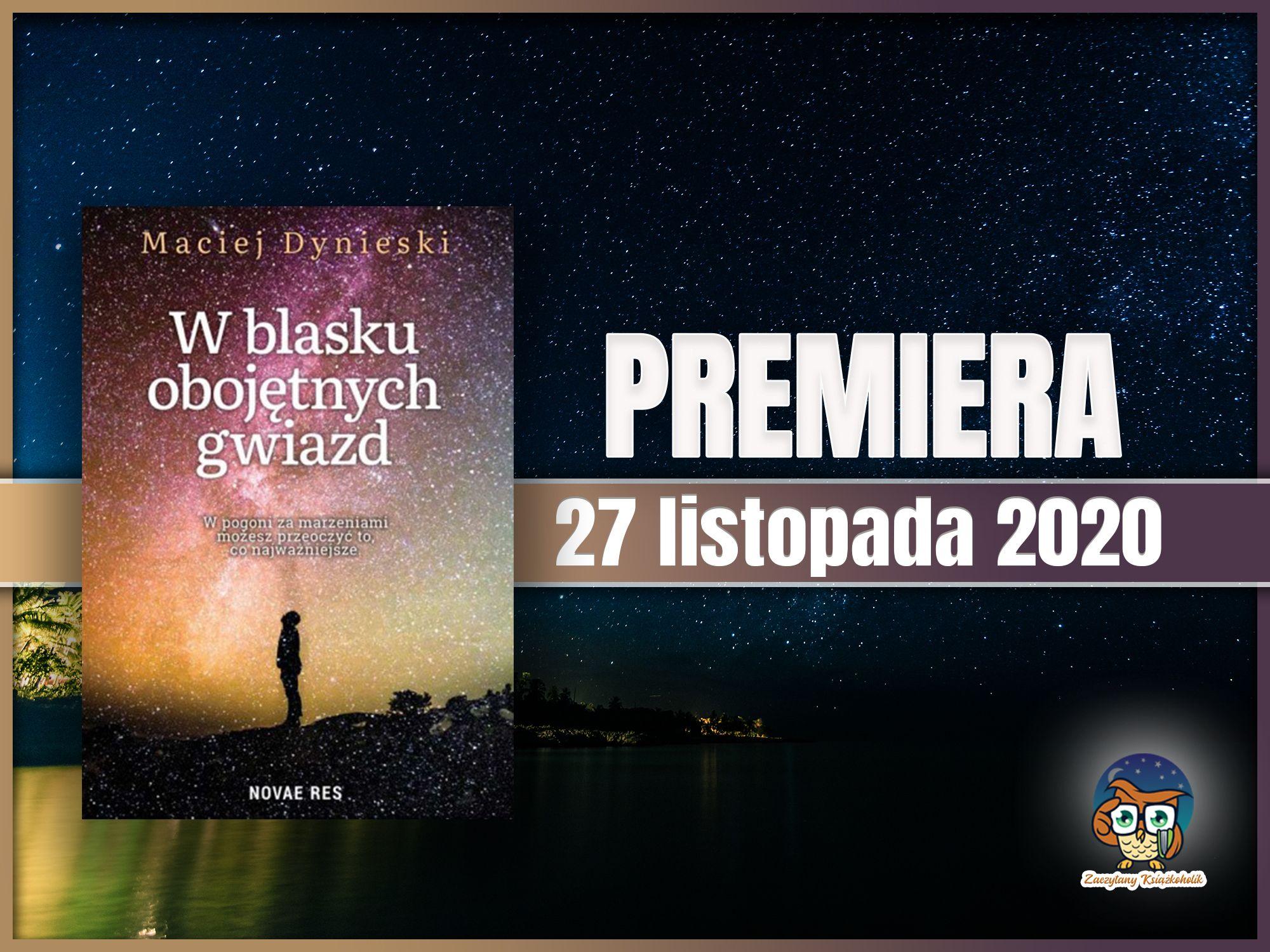 W blasku obojętnych gwiazd, Maciej Dynieski, zaczytanyksiazkoholik.pl