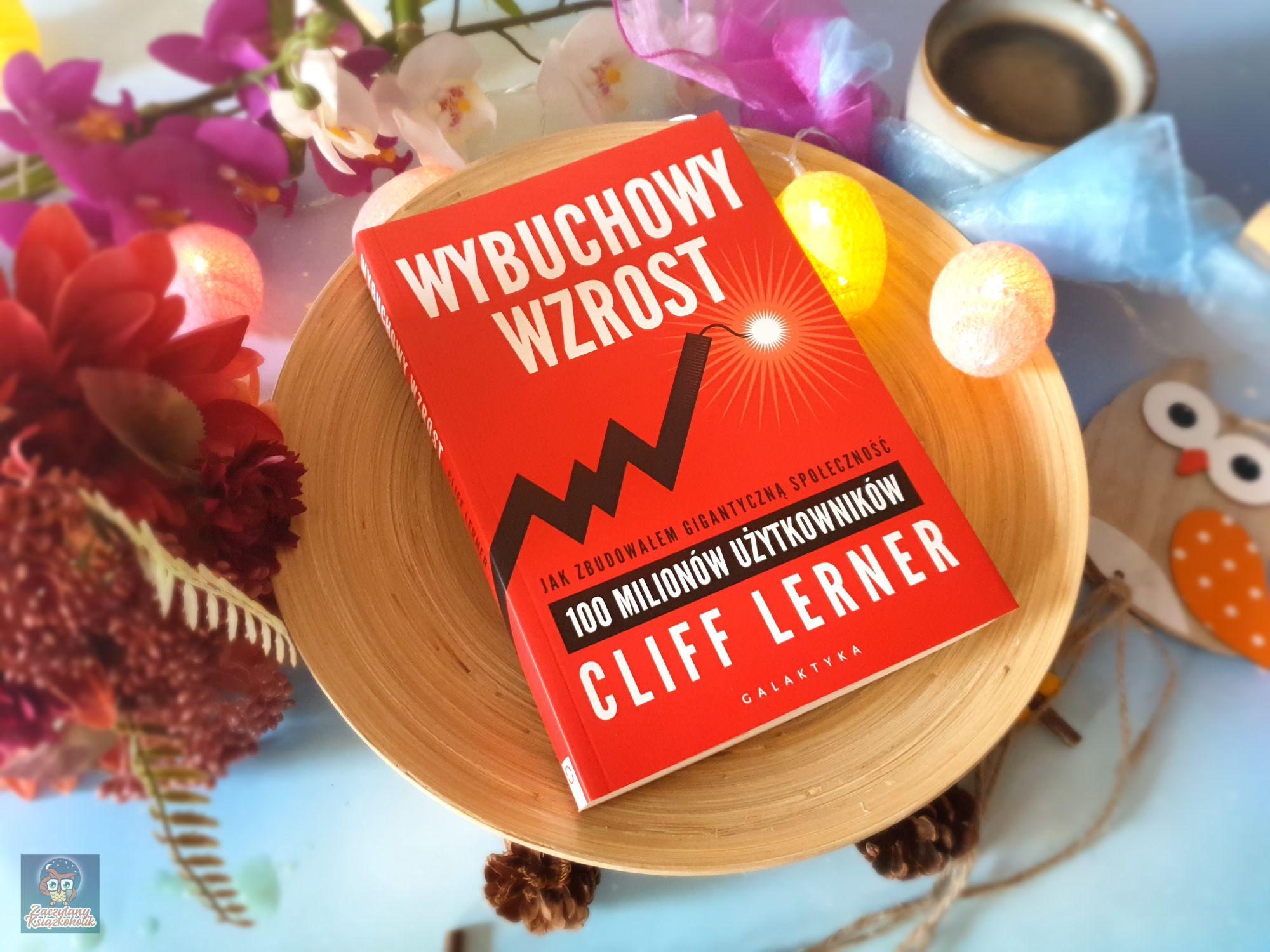 Wybuchowy wzrost, Cliff Lerner, zaczytanyksiazkoholik.pl