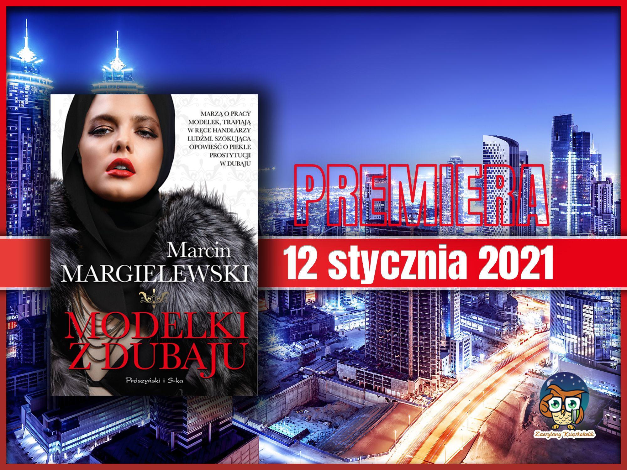 Marcin Margielewski, Dziewczyny z Dubaju, zaczytanyksiazkoholik.pl