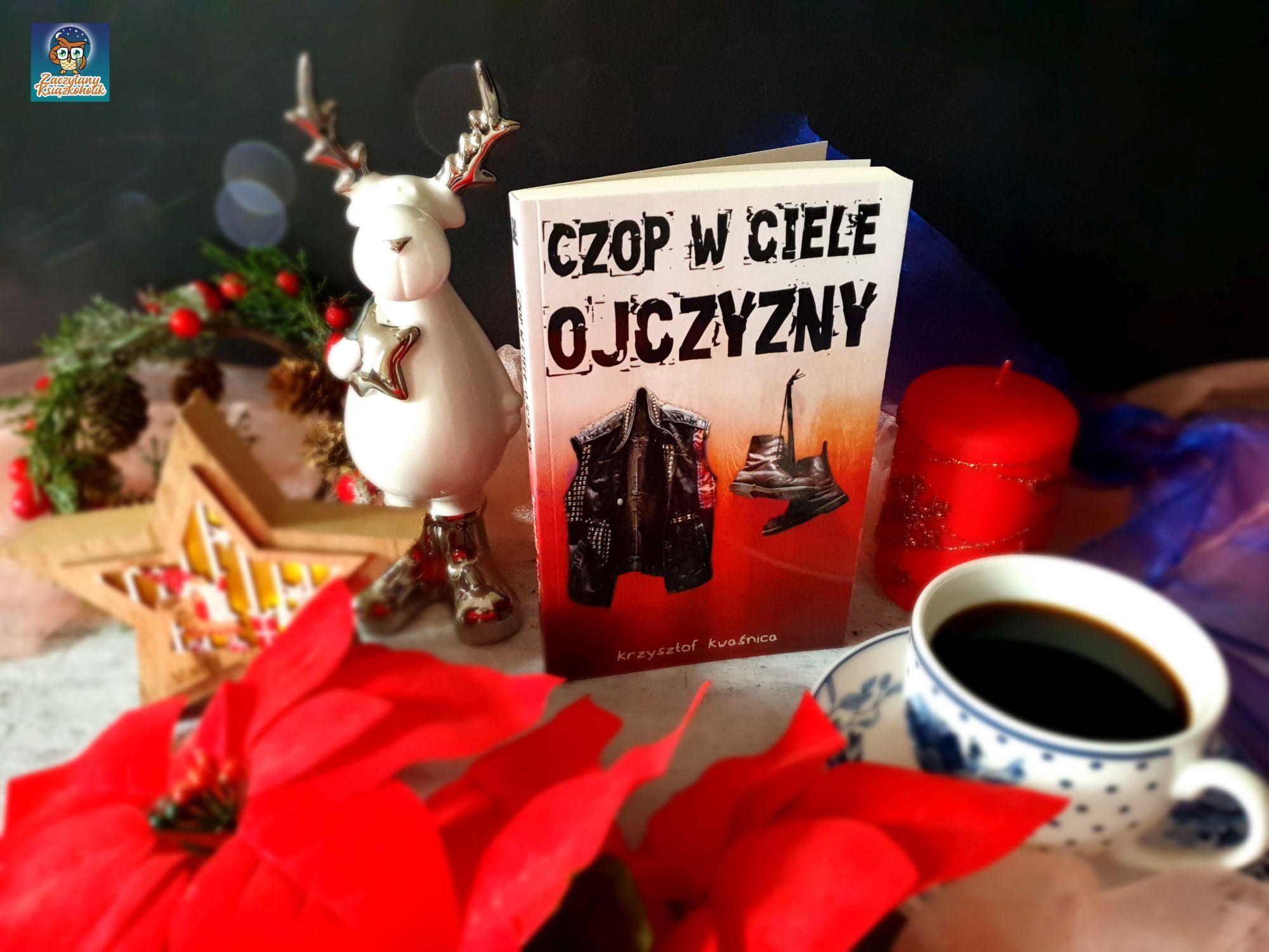 czop w ciele ojczyzny, Krzysztof Kwaśnica, zaczytanyksiazkoholik.pl