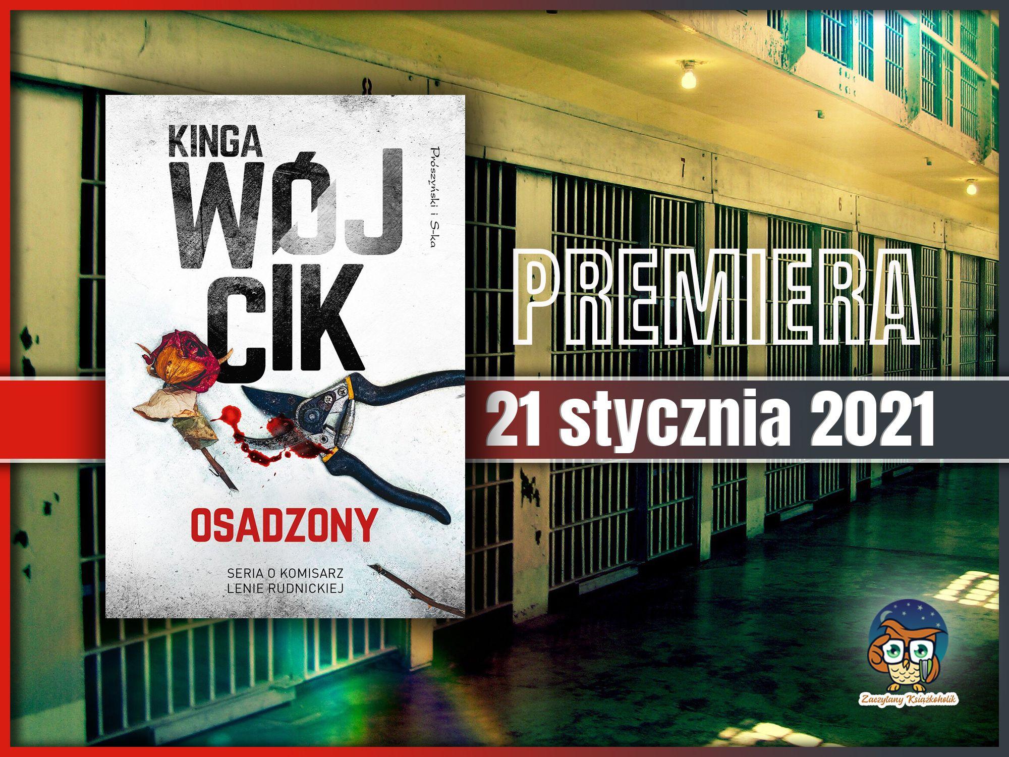 Kinga Wójcik, osadzony, zaczytanyksiazkoholik.pl