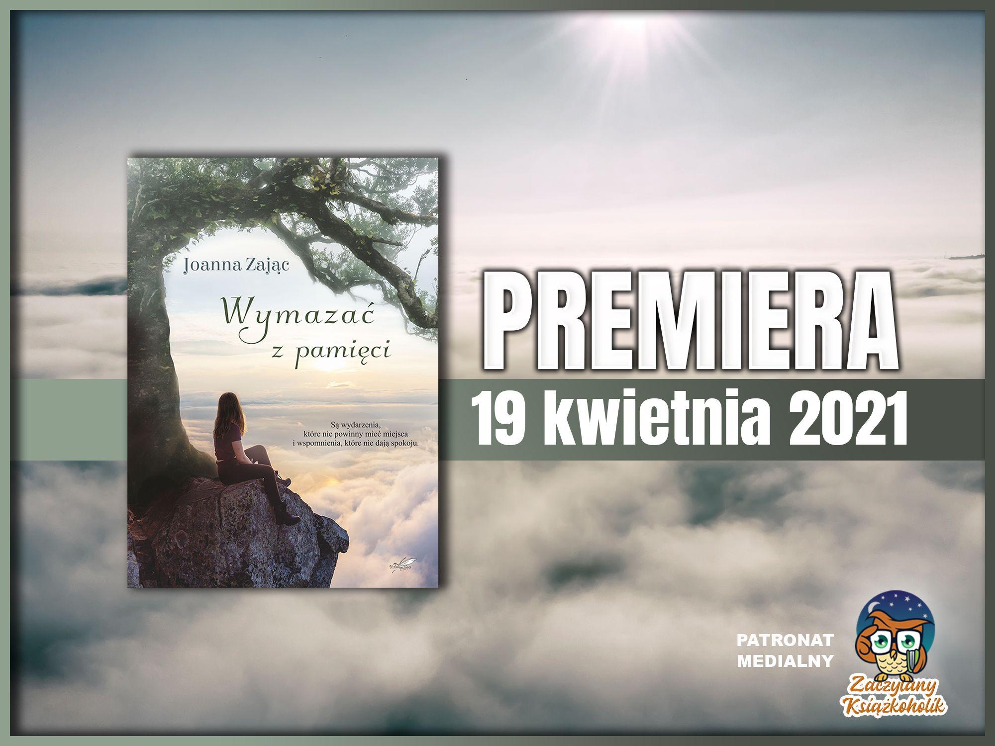 Joanna Zając, Wymazać z pamięci, zaczytanyksiazkoholik.pl