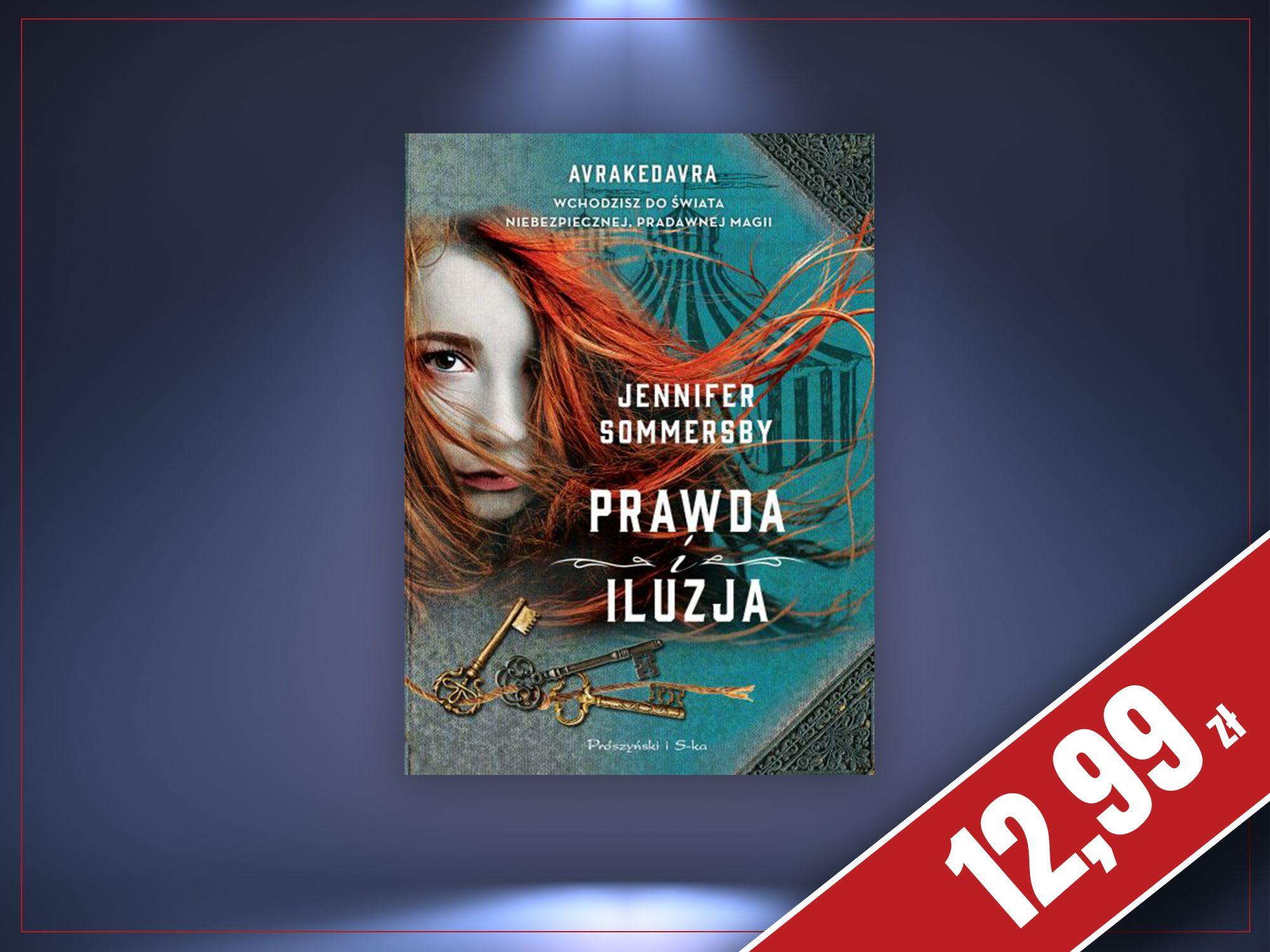 Prawda i iluzja, Jennifer Sommersby, zaczytanyksiazkoholik.pl