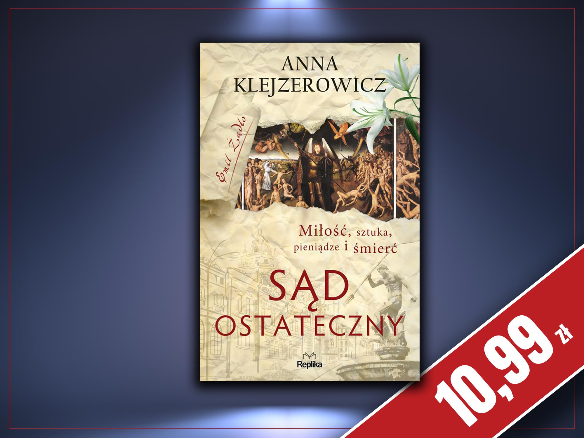 Sąd ostateczny, Anna Klejzerowicz