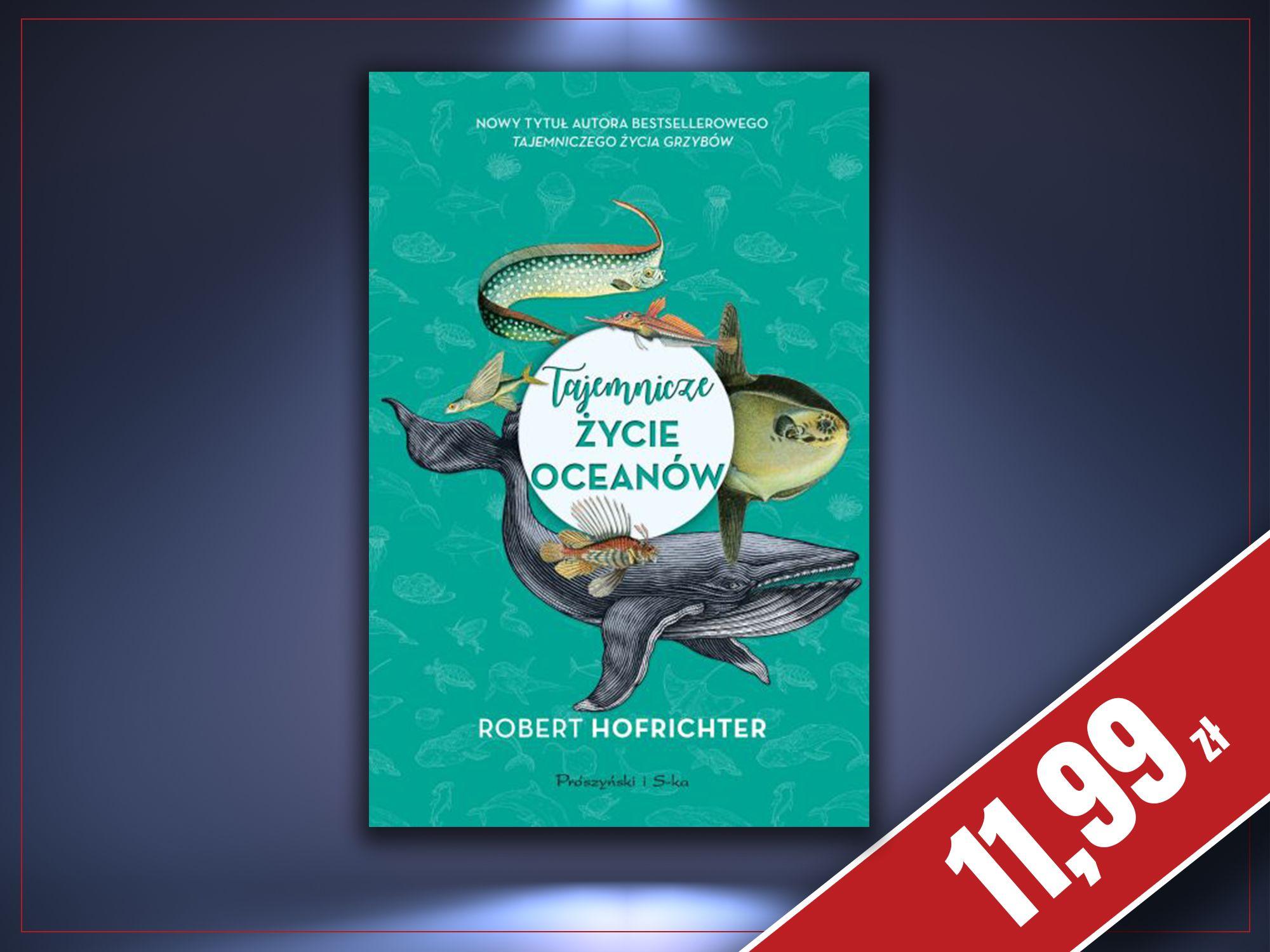 Tajemnicze życie oceanów, Robert Hofrichter