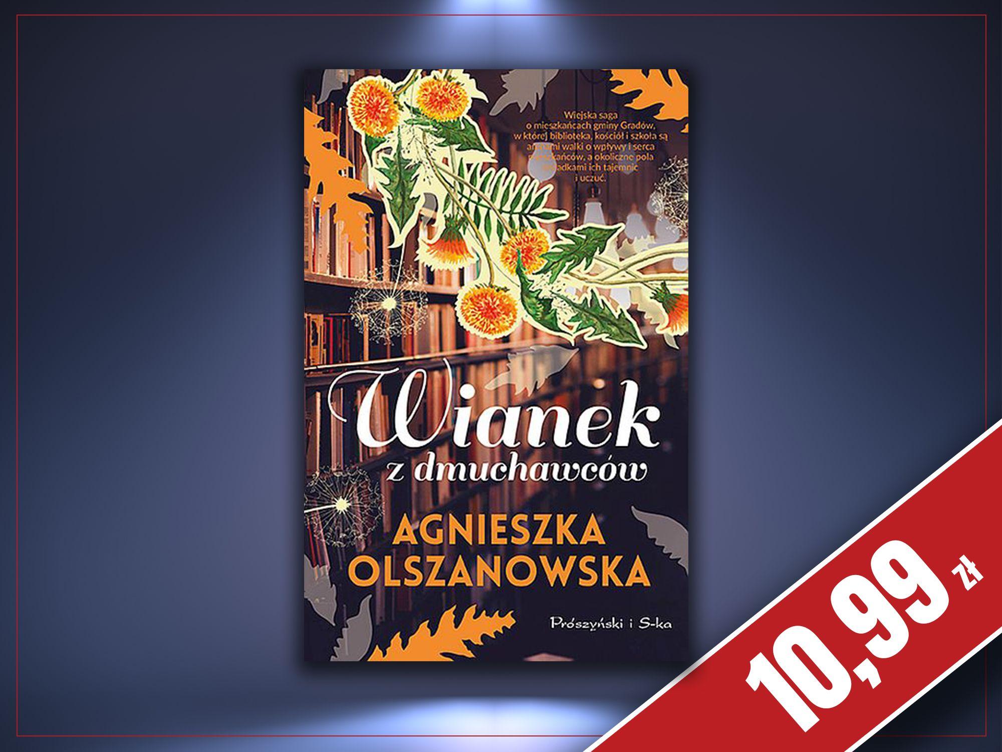 Wianek z dmuchawców, Agnieszka Olszanowska