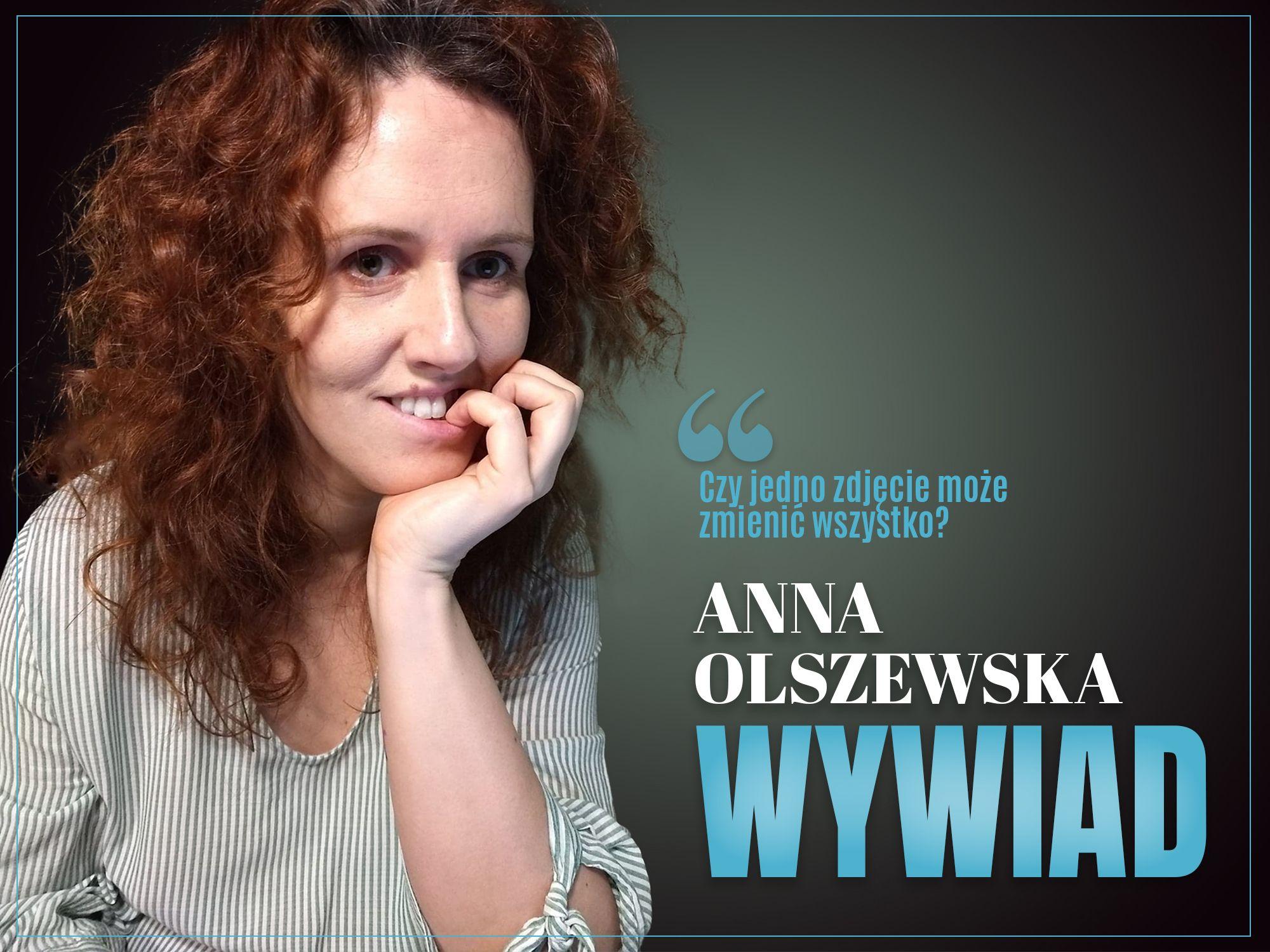 Anna Olszewska - WYWIAD, zaczytanyksia
