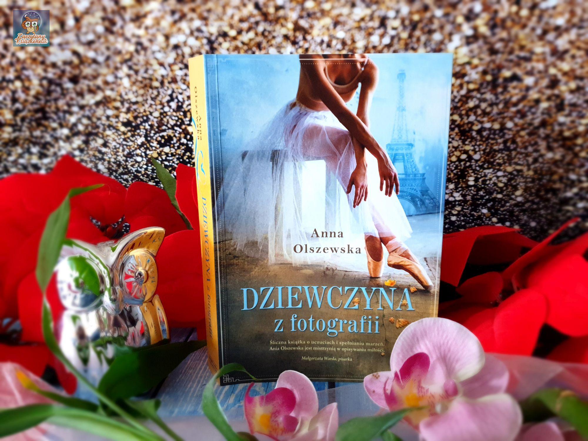 Dziewczyna z fotografii, Anna Olszewska, zaczytanyksiazkoholik.pl