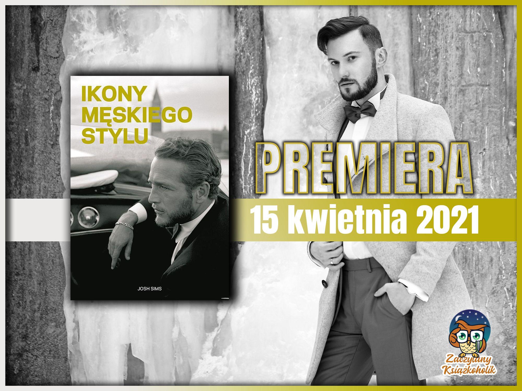 Ikony męskiego stylu, Josh Sims, zaczytanyksiazkoholik.pl