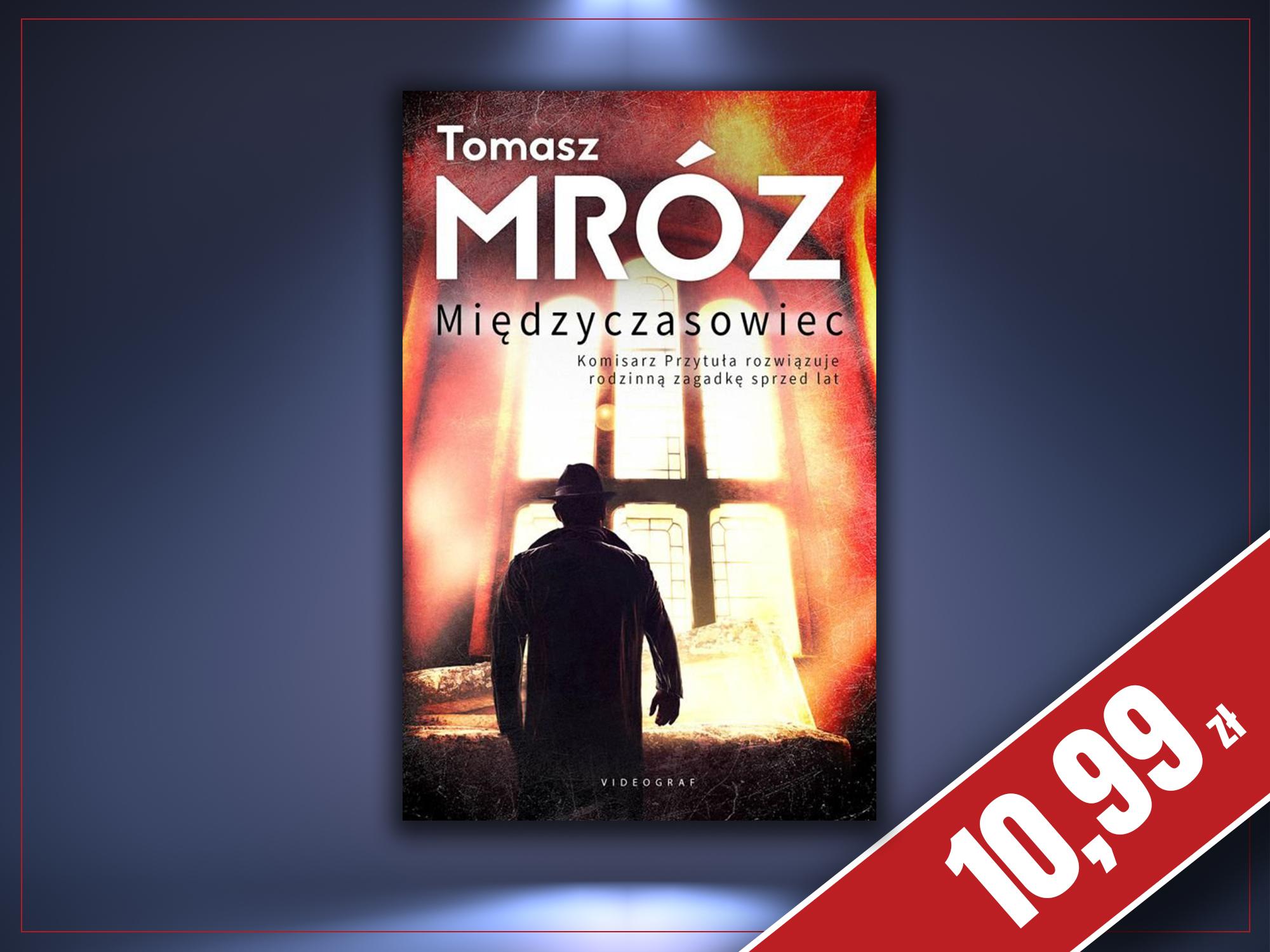 Międzyczasowiec, Tomasz Mróz