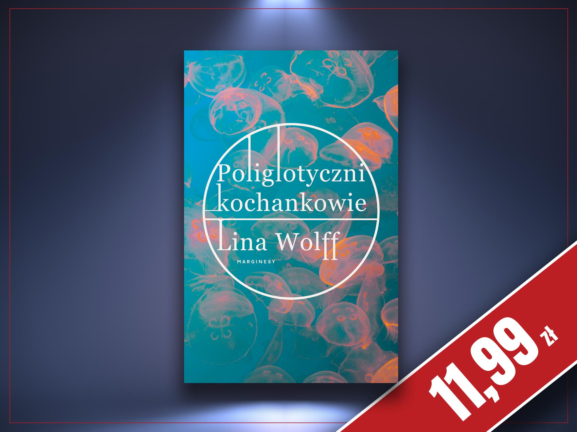 Poliglotyczni kochankowie, Lina Wolff