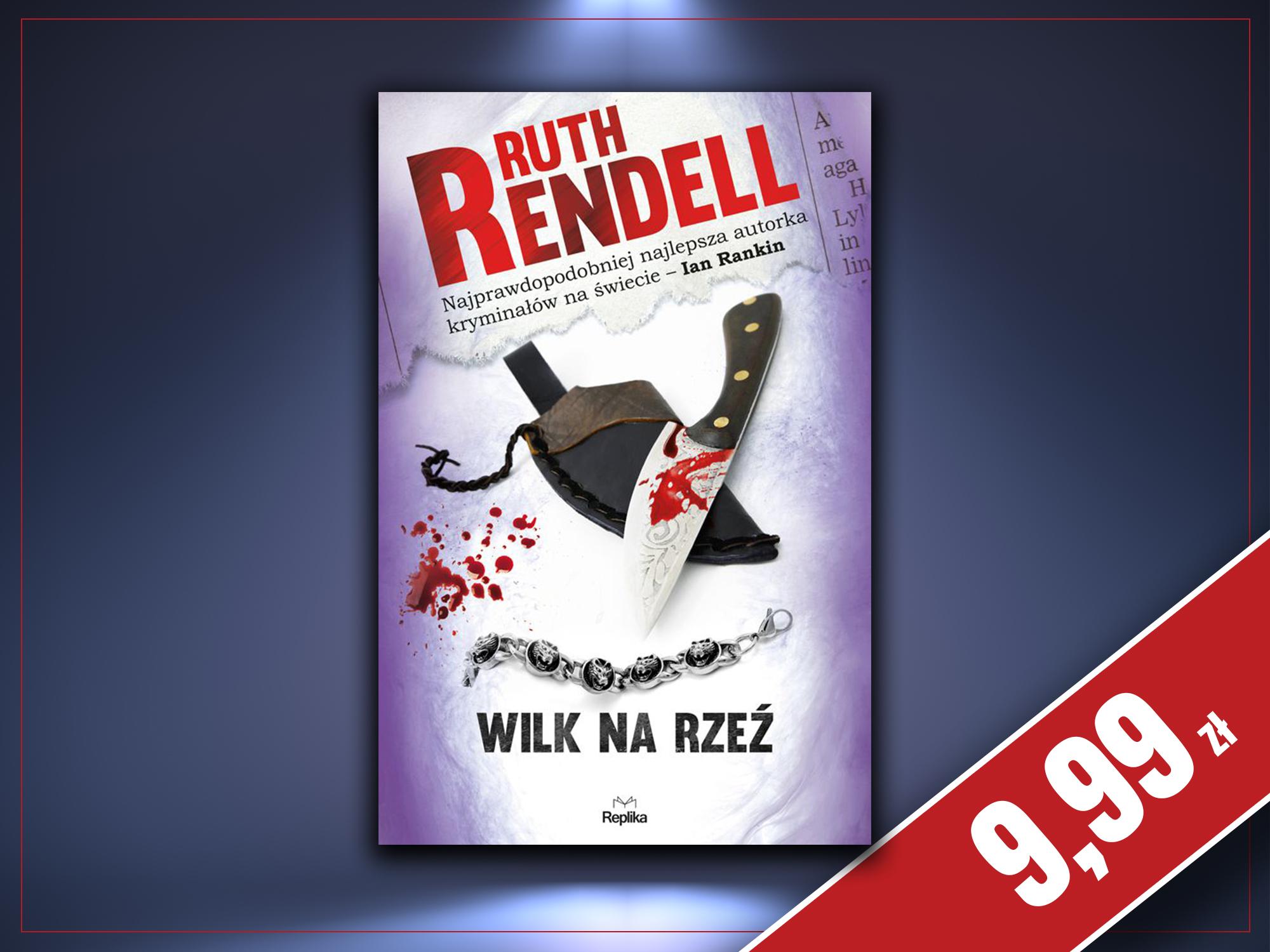 Wilk na rzeź, Ruth Rendell
