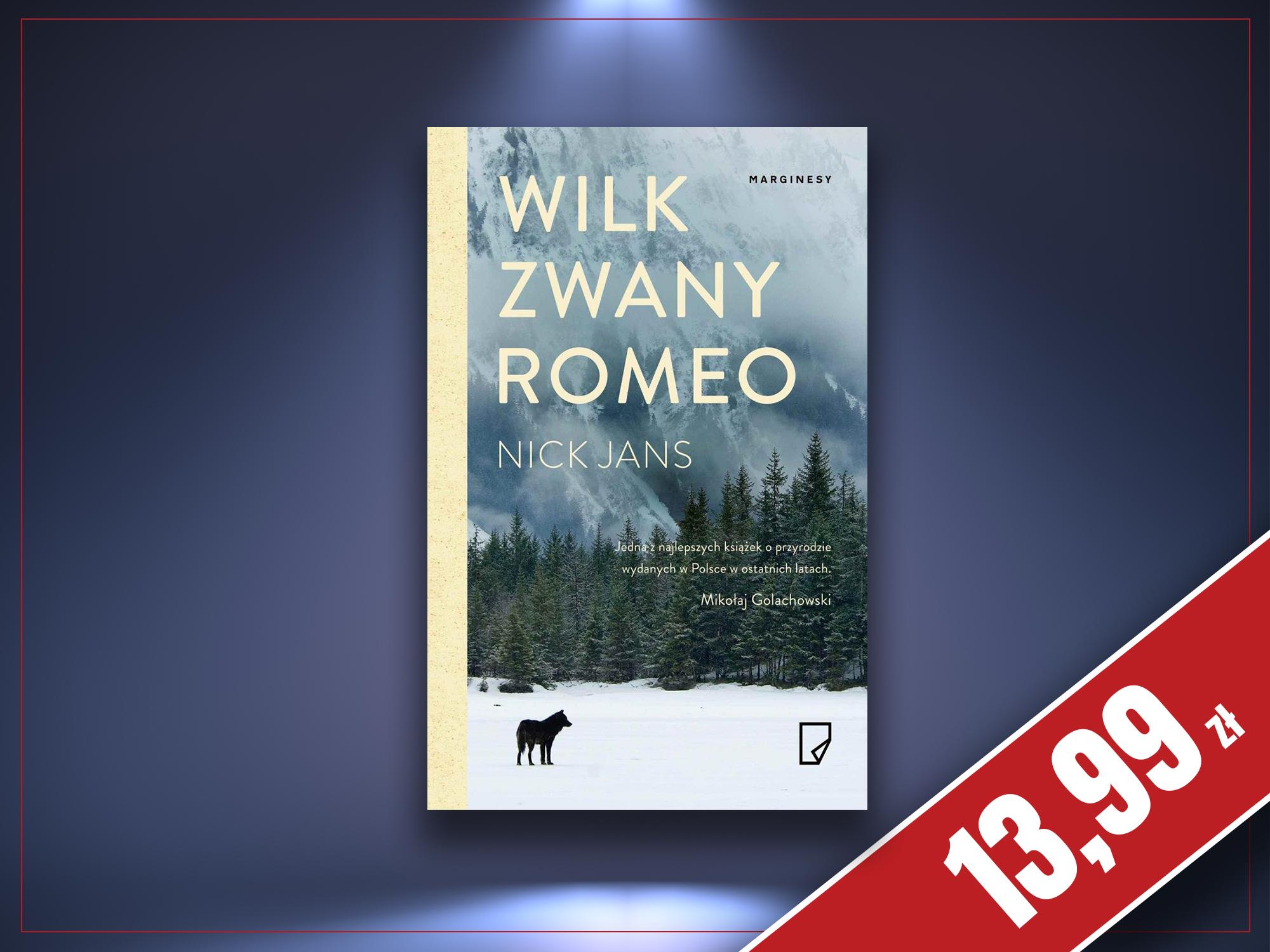 Wilk zwany Romeo, Nick Jans