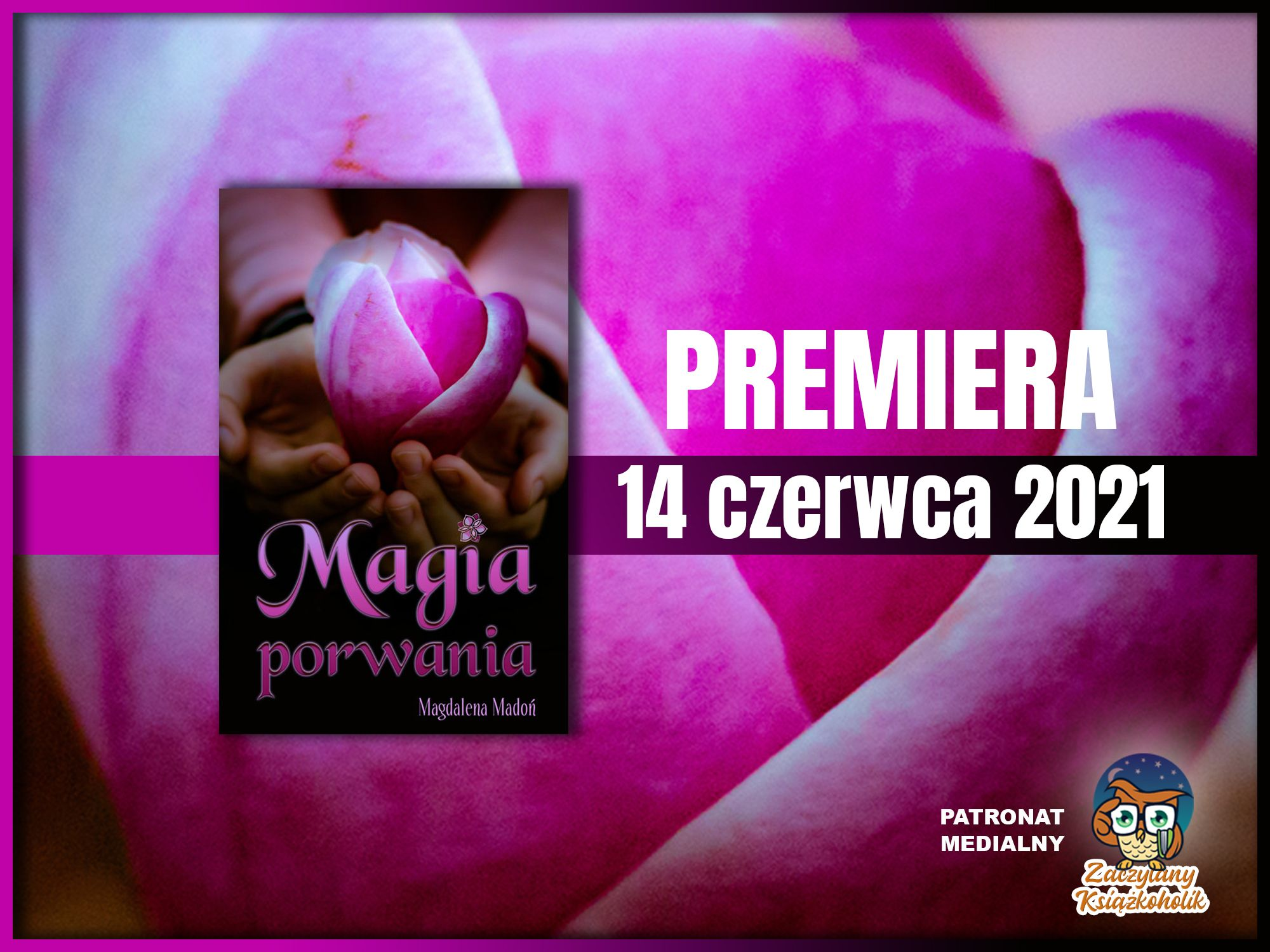 Magia porwania, Magdalena Madoń, zaczytanyksiazkoholik.pl