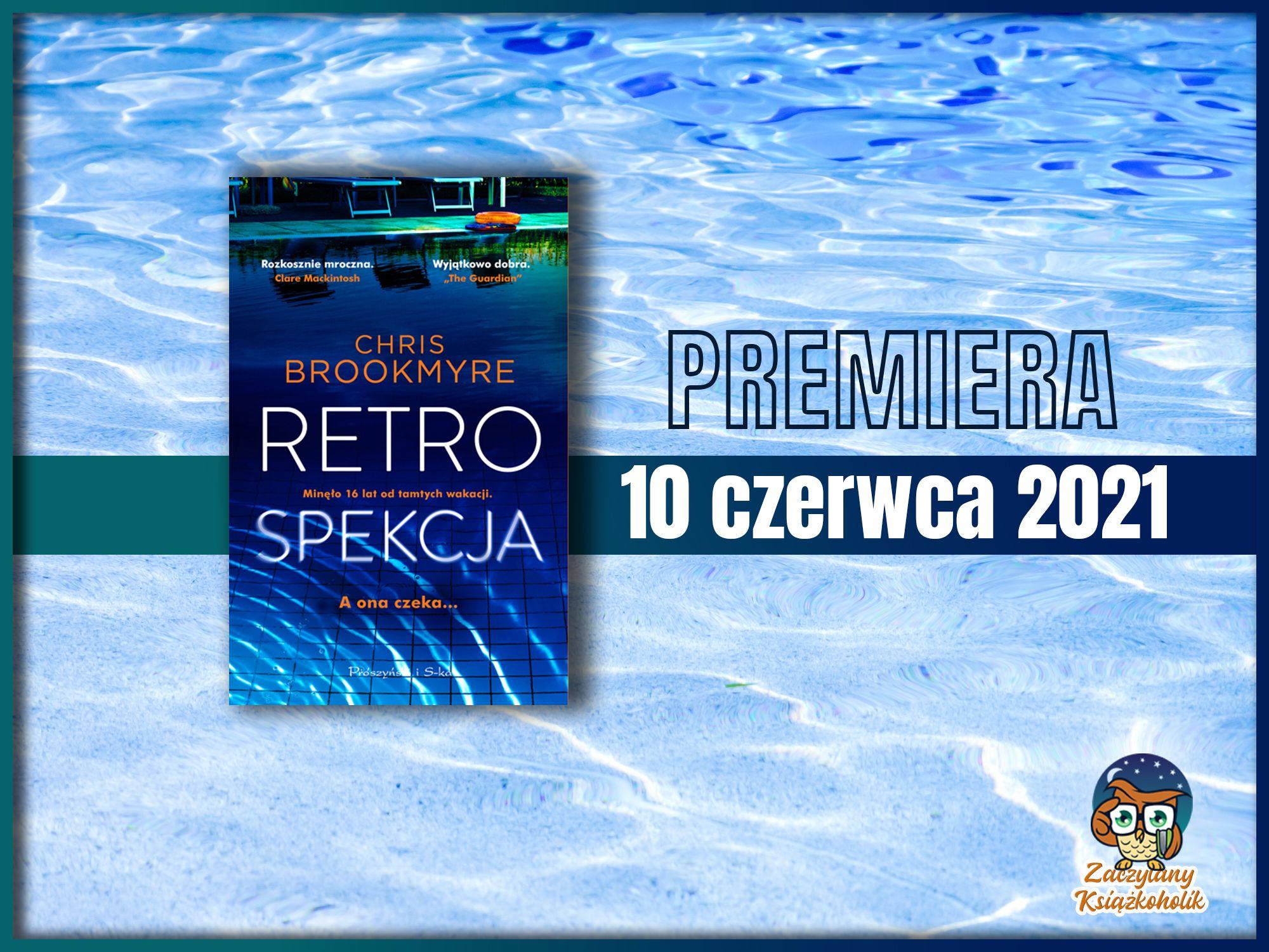 Retrospekcja, Chris Brookmyre, zaczytanyksiazkoholik.pl