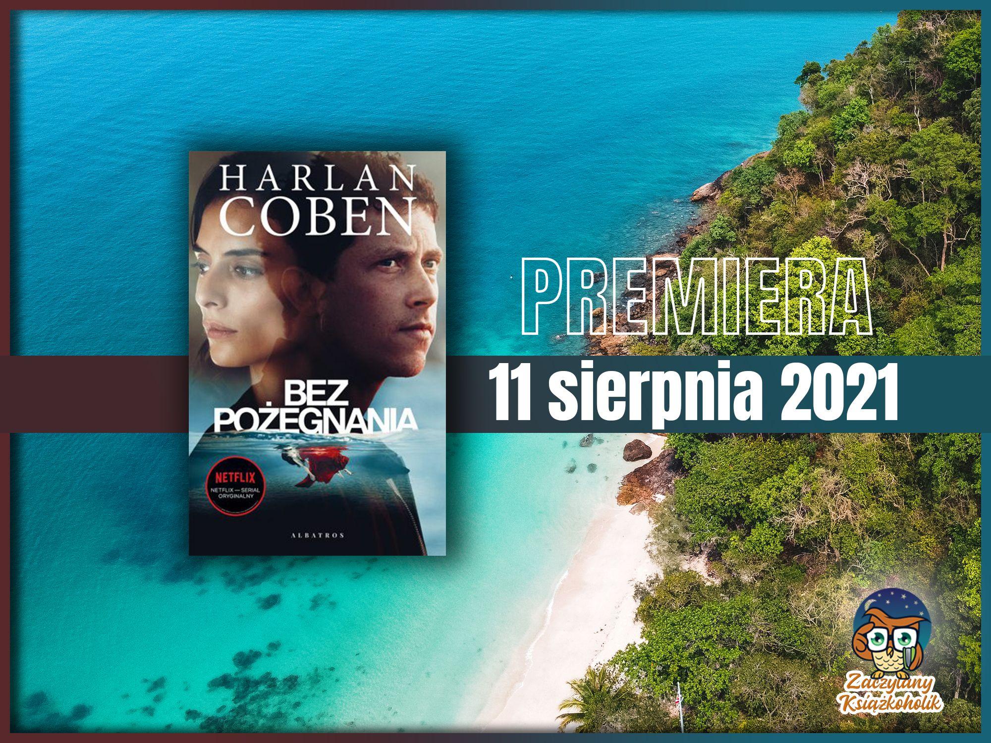Bez pożegnania, Harlan Coben, zaczytanyksiazkoholik.pl