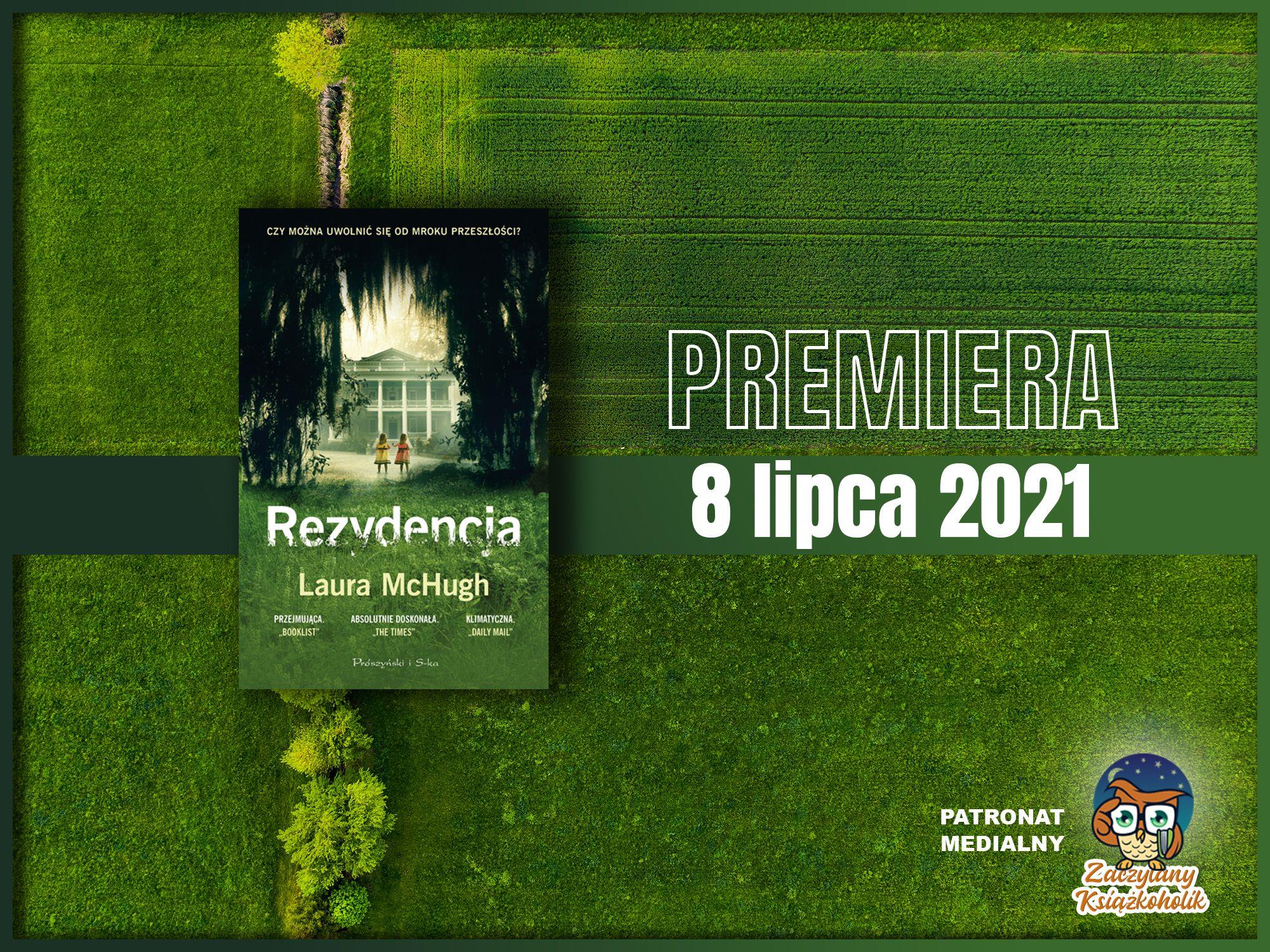 Rezydencja, Laura McHugh, zaczytanyksiazkoholik.pl