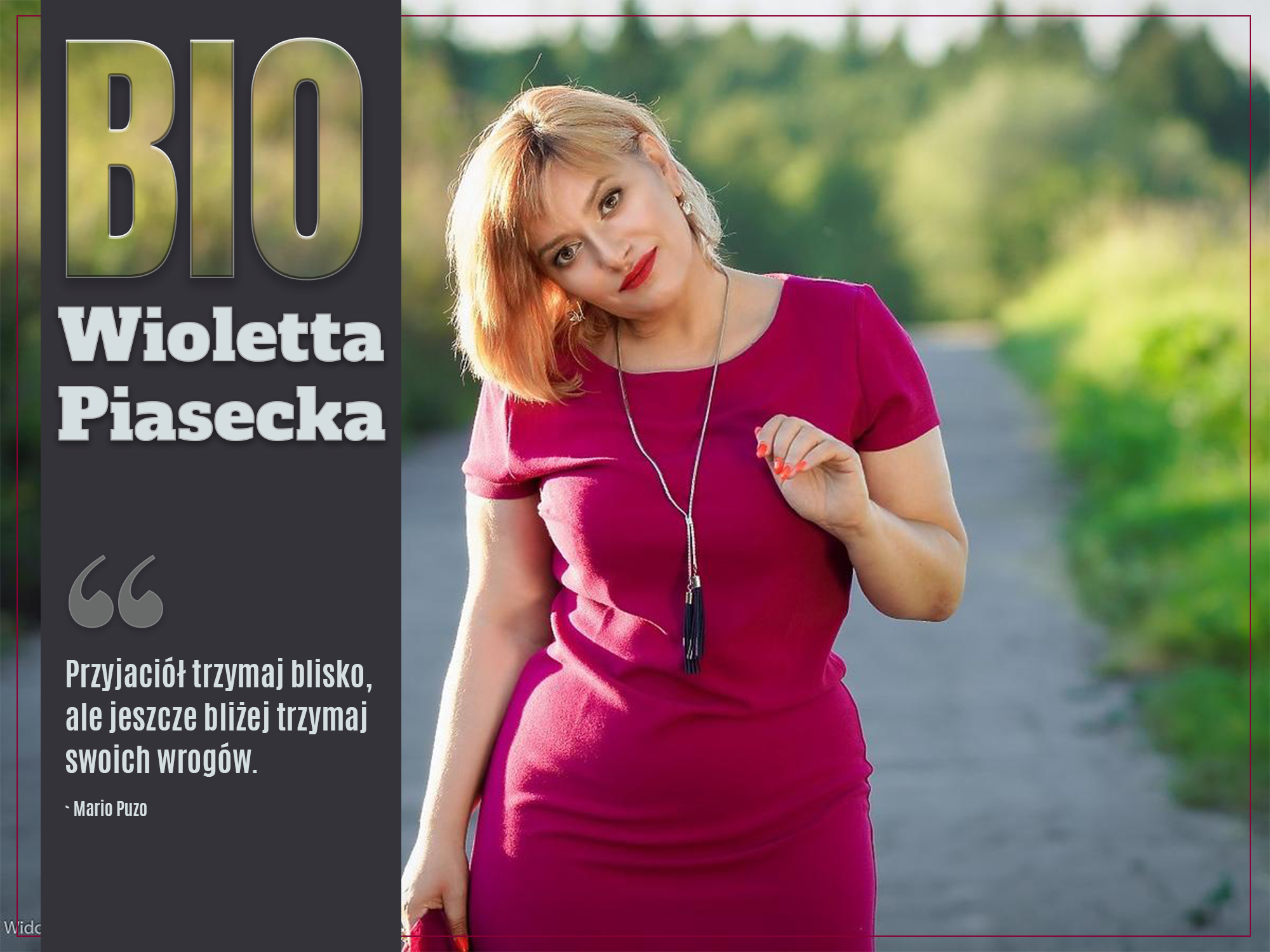 Wioletta Piasecka.BIOfot. Adam Widowski