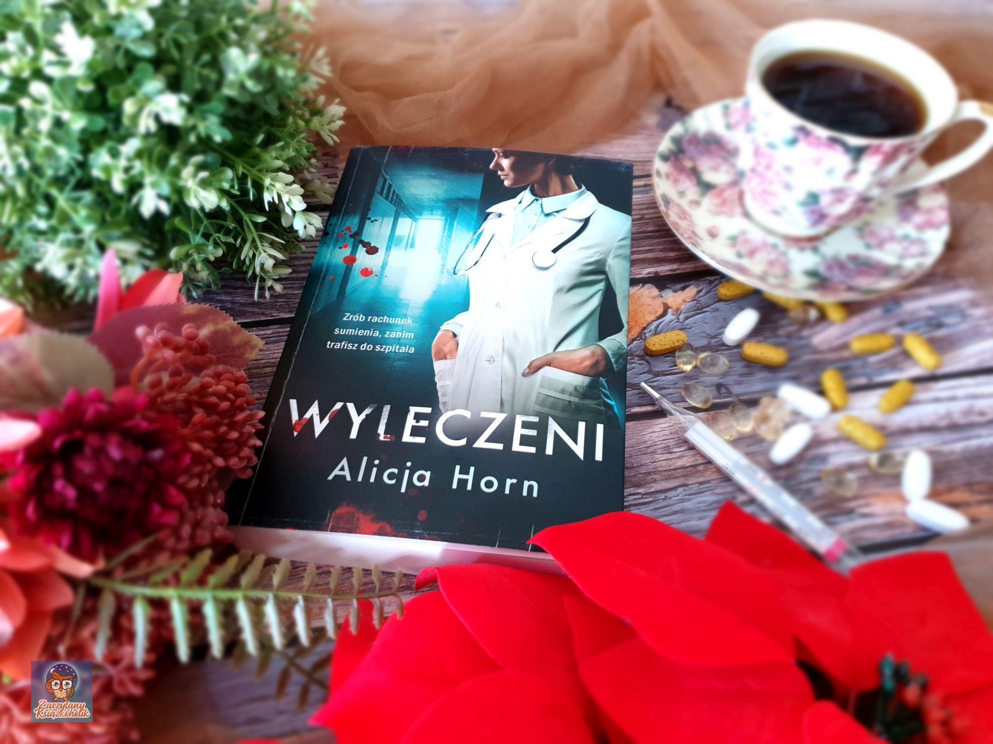Alicja Horn, Wyleczeni, zaczytanyksiazkoholik.pl