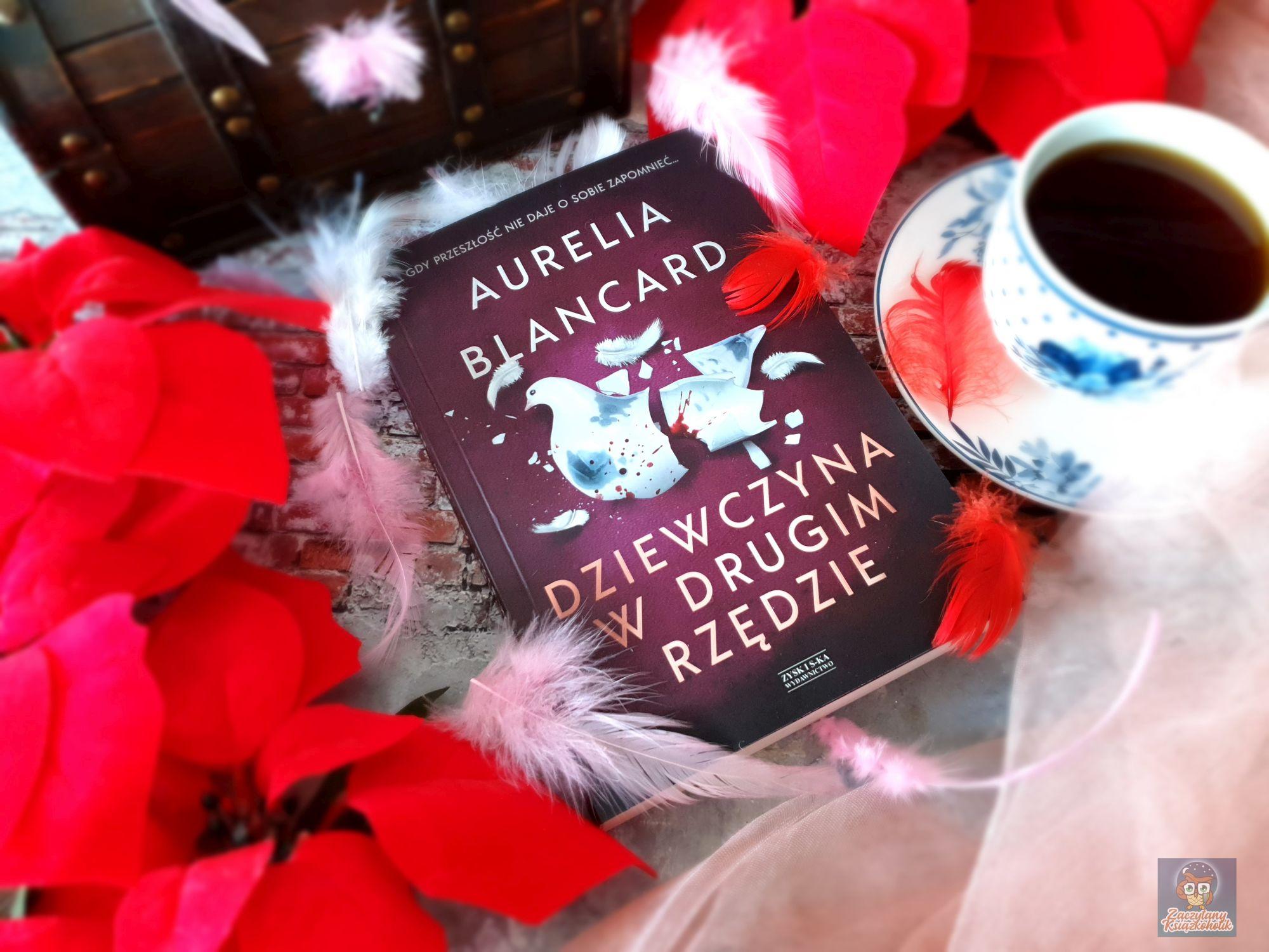 Dziewczyna w drugim rzędzie, Aurelia Blancard zaczytanyksiazkoholik.pl