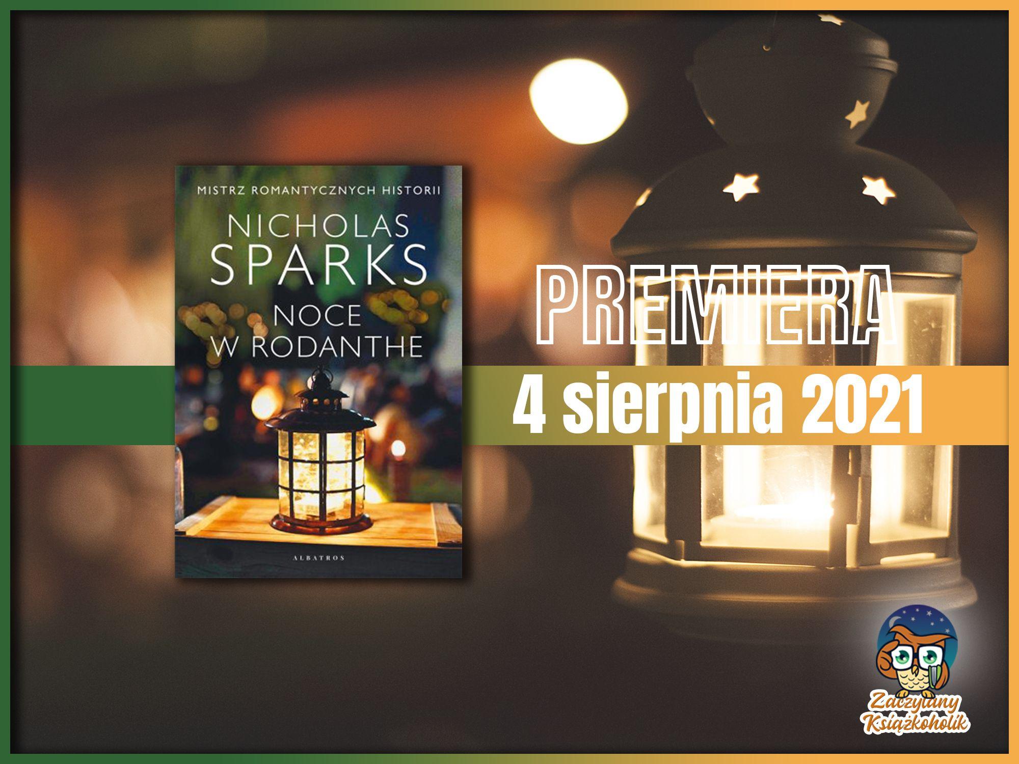 Noce w Rodanthe, Nicholas Sparks, zaczytanyksiazkoholik.pl