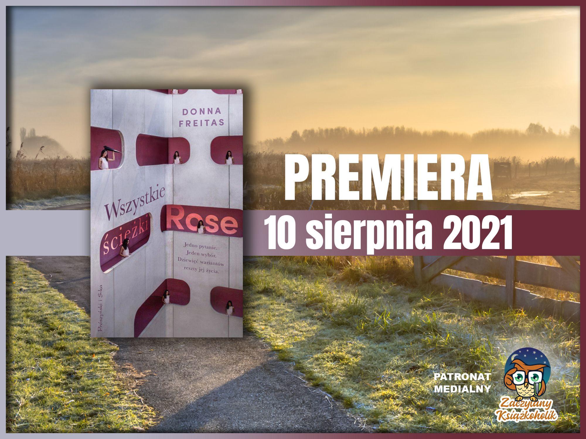 Wszystkie ścieżki Rose, Donna Freitas, zaczytanyksiazkoholik.pl