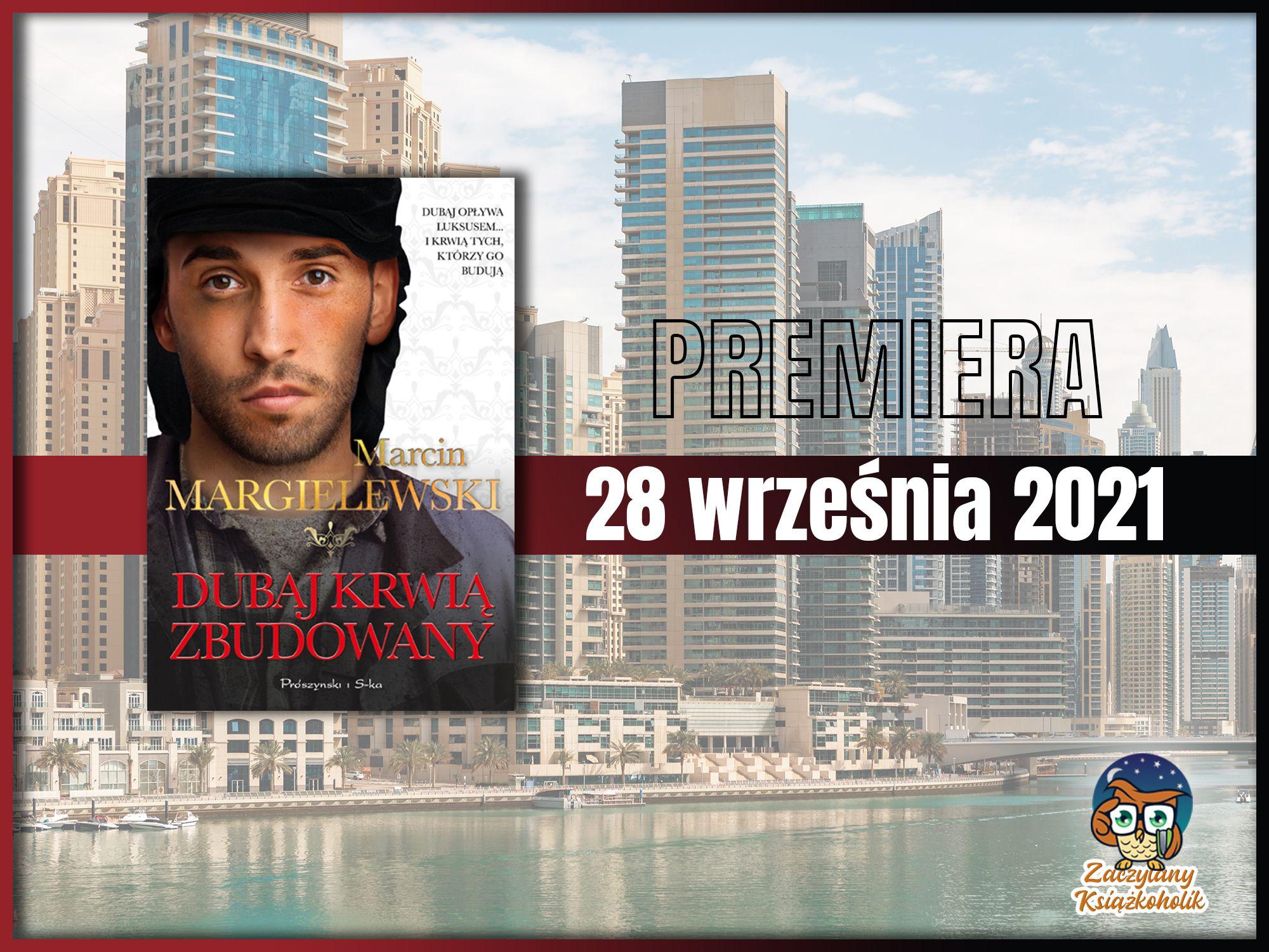 Dubaj krwią zbudowany, Marcin Margielewski, zaczytanyksiazkoholik.pl