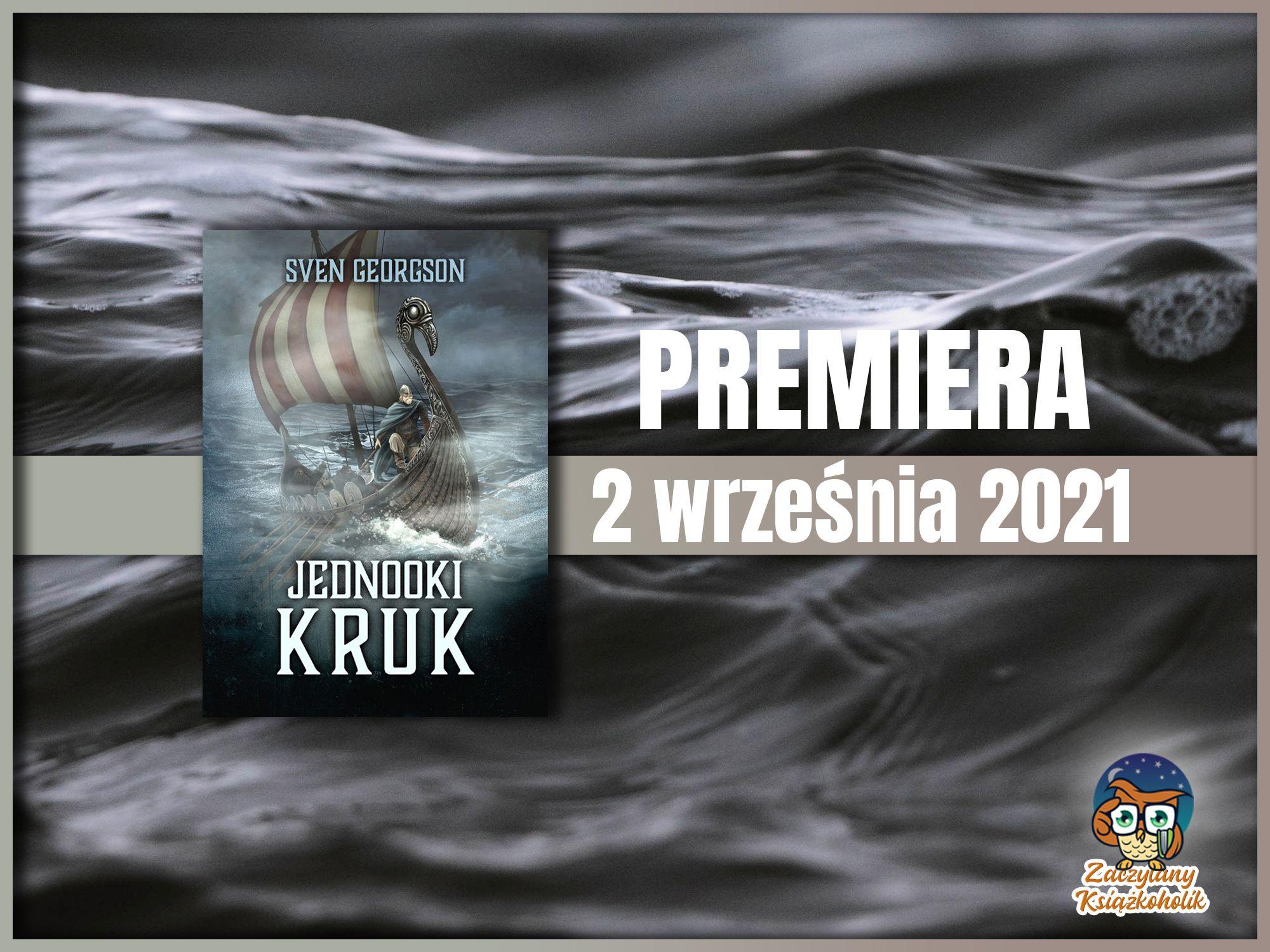 Jednooki kruk, Sven Georgson, zaczytanyksiazkoholik.pl