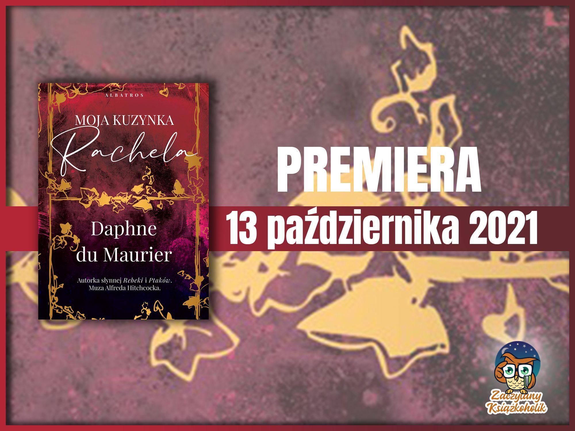 Moja kuzynka Rachela, Daphne du Maurier, zaczytanyksiazkoholik.pl