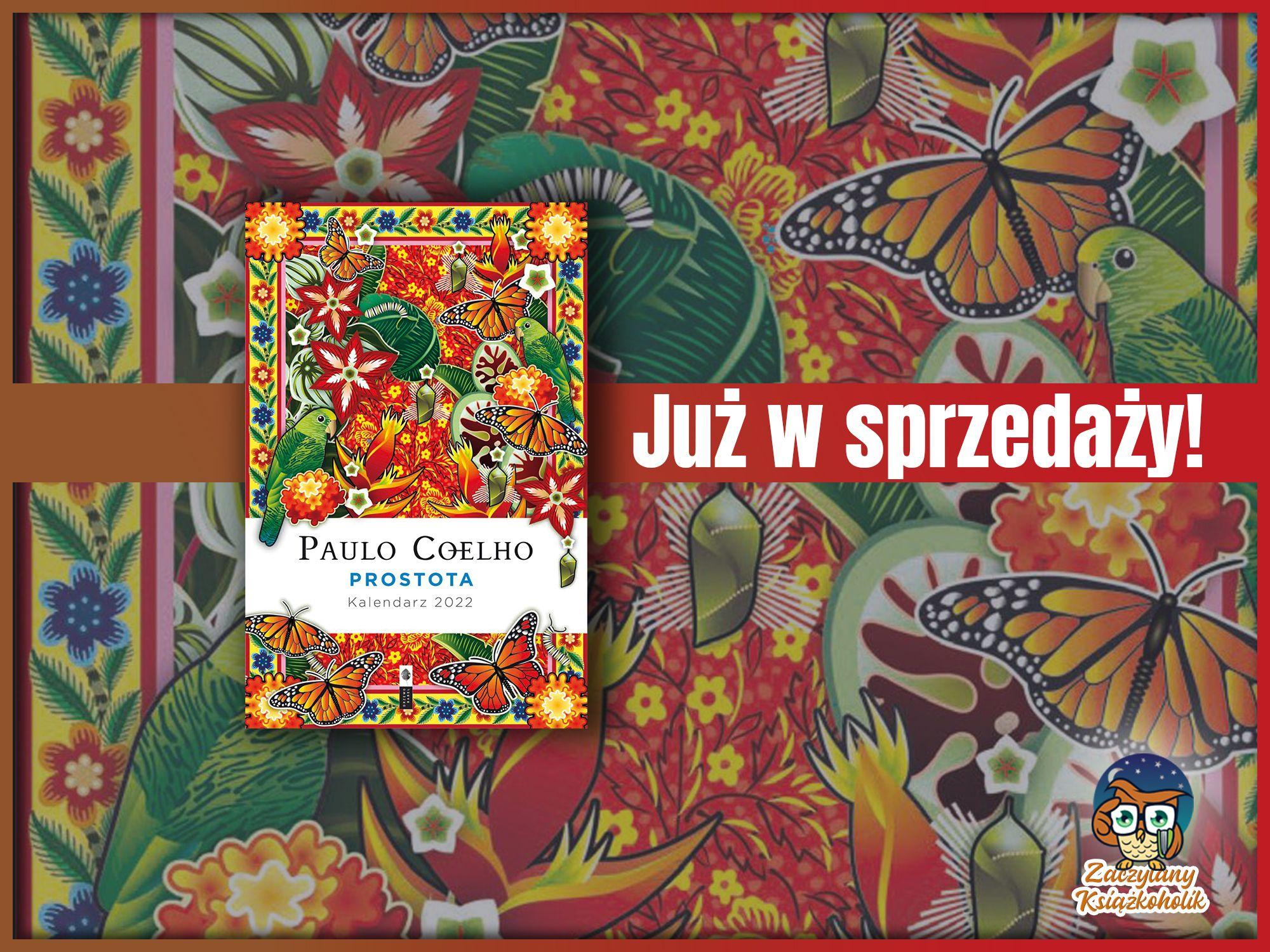 Prostota. Kalendarz 2022, Paulo Coelho, zaczytanyksiazkoholik.pl