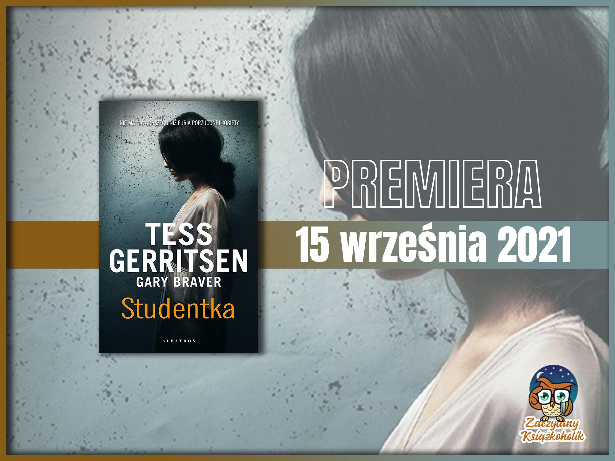 Studentka, Tess Gerristen Gary Braver, zaczytanyksiazkoholik.pl
