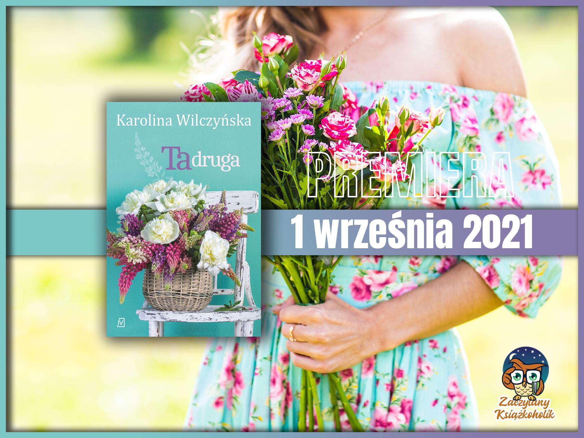 Ta druga, Karolina Wilczyńska, zaczytanyksiazkoholik.pl