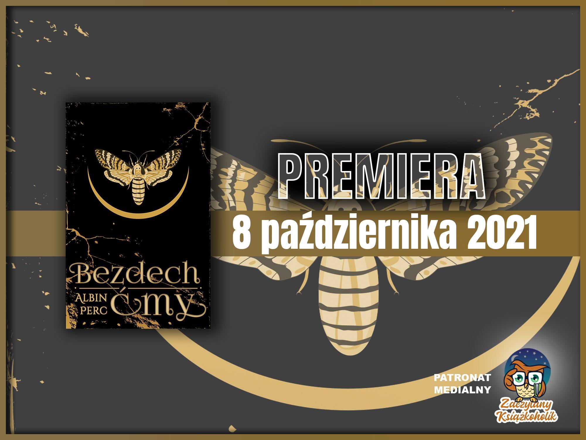 Bezdech ćmy, Albin Perc, zaczytanyksiazkoholik.pl