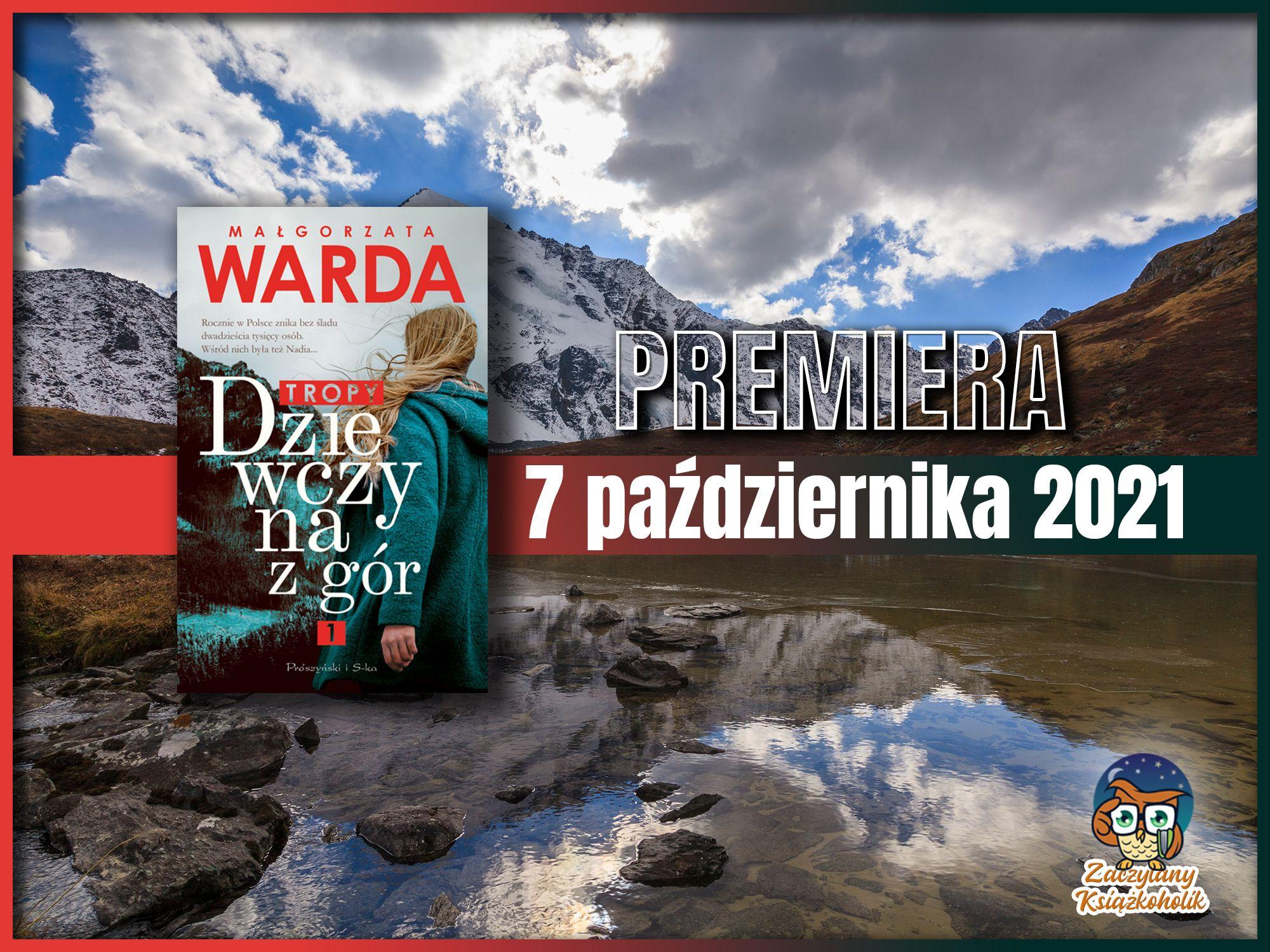 Dziewczyna z gór. Tropy, Małgorzata Warda, zaczytanyksiazkoholik.pl