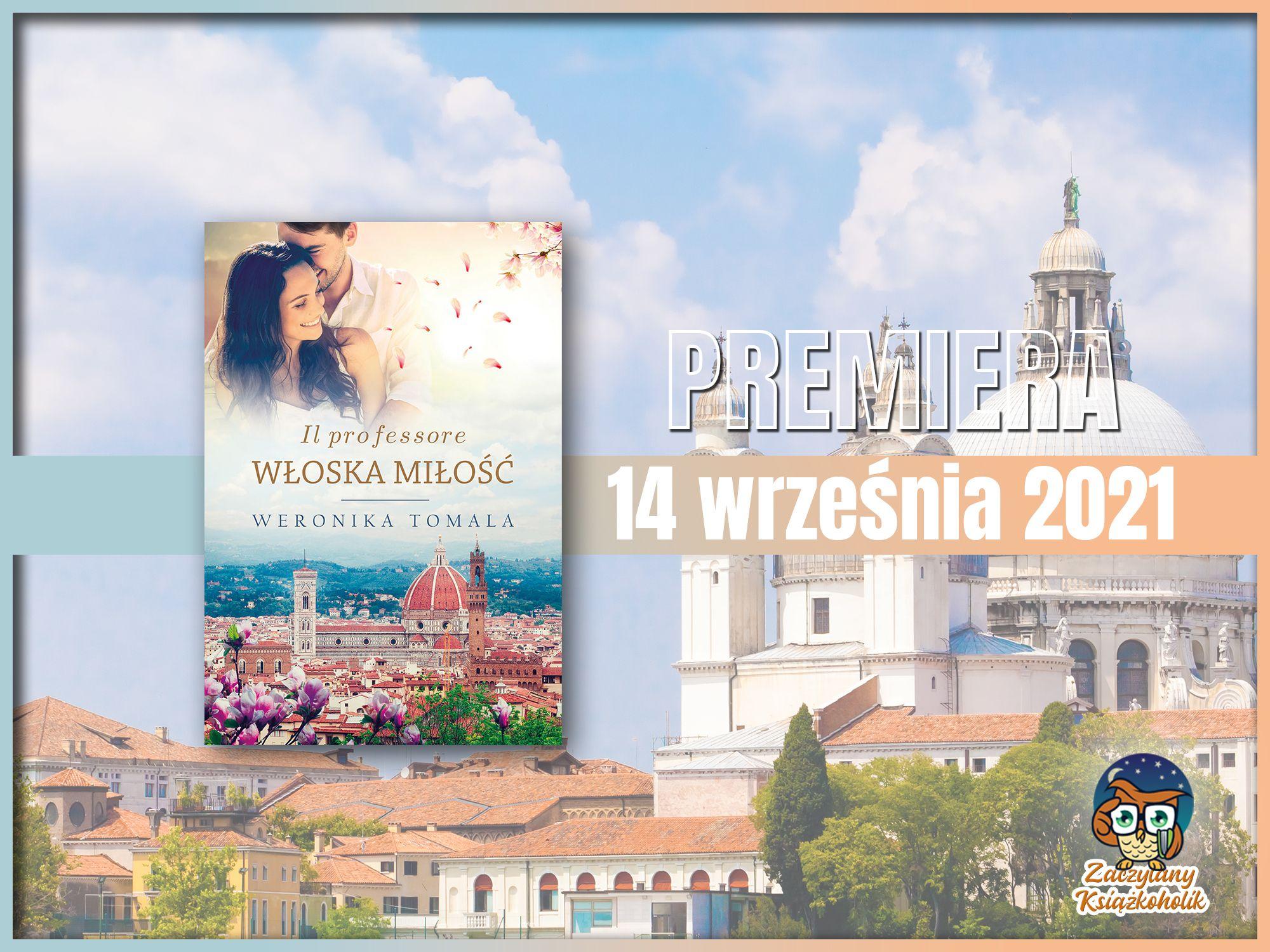 Il professore. Włoska miłość, Weronika Tomala, zaczytanyksiazkoholik.pl