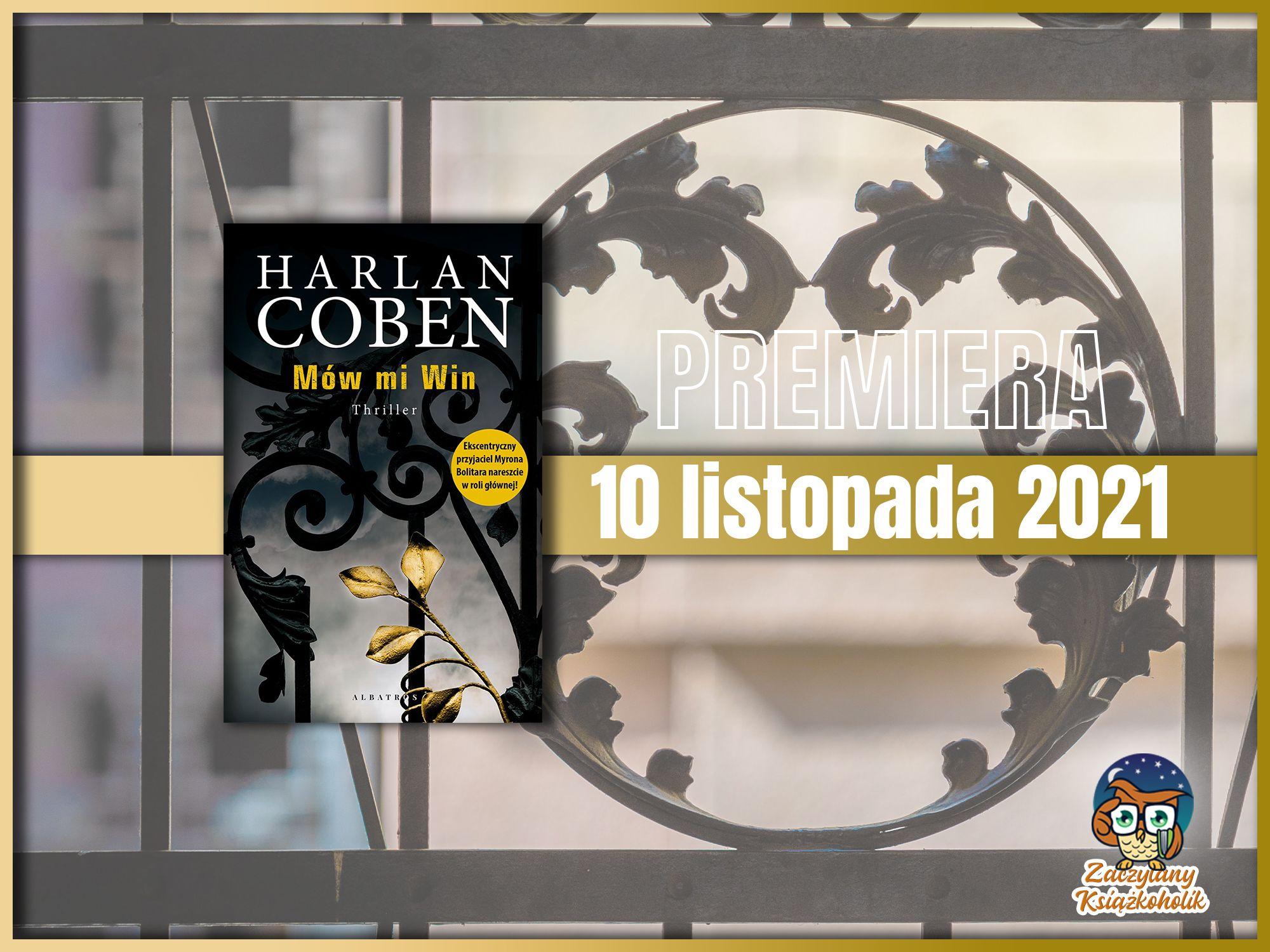 Mów mi Win, Coben Harlan, zaczytanyksiazkoholik.,pl
