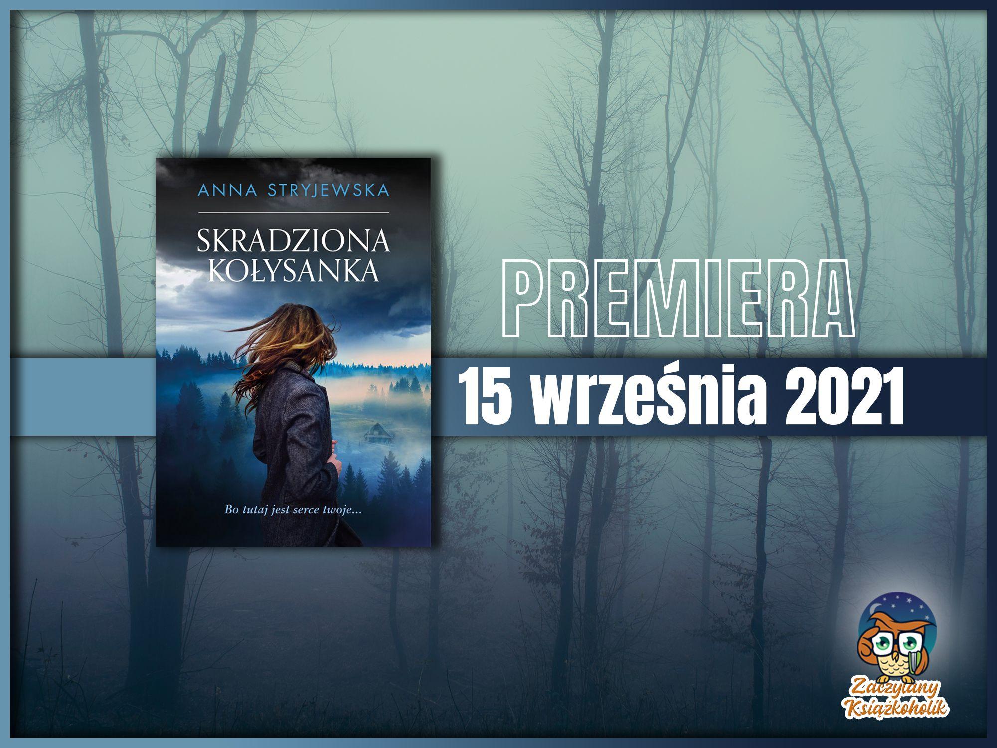 Skradziona kołysanka, Anna Stryjewska, zaczytanyksiazkoholik.pl