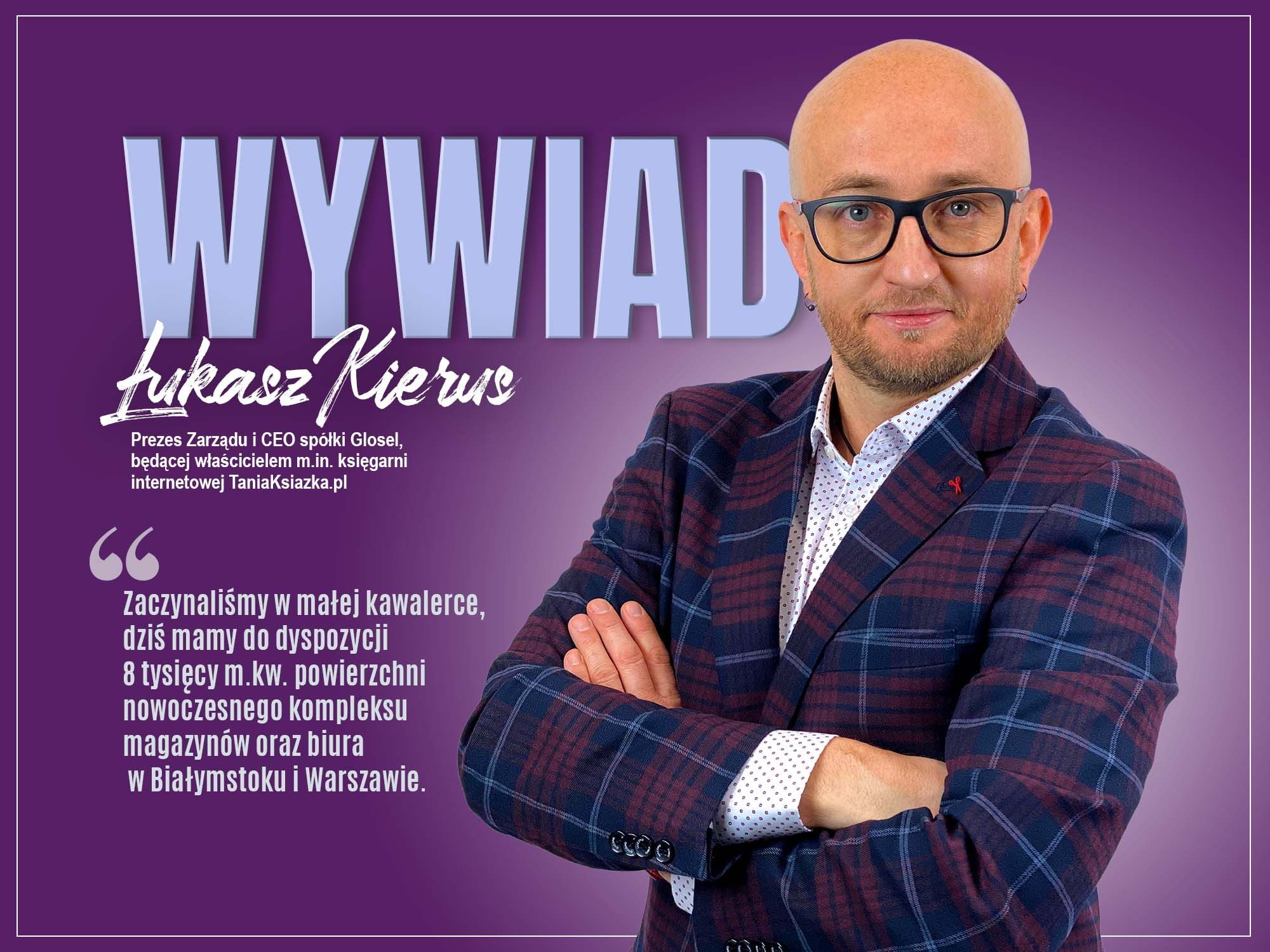 Wywiad - Łukasz Kierus - TaniaKsiazka - ZaczytanyKsiazkoholik.pl