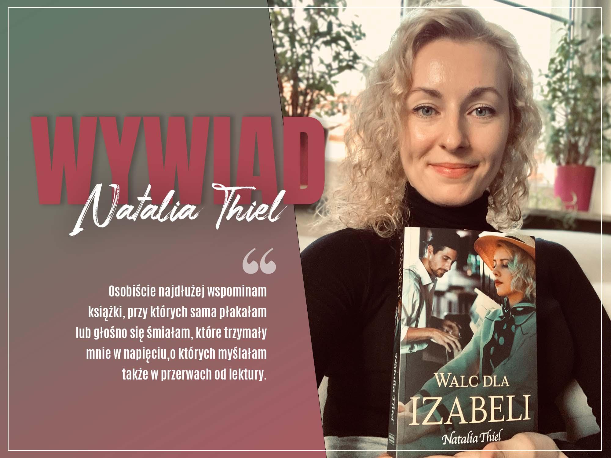 Wywiad - Natalia Thiel - ZaczytanyKsiazkoholik.pl
